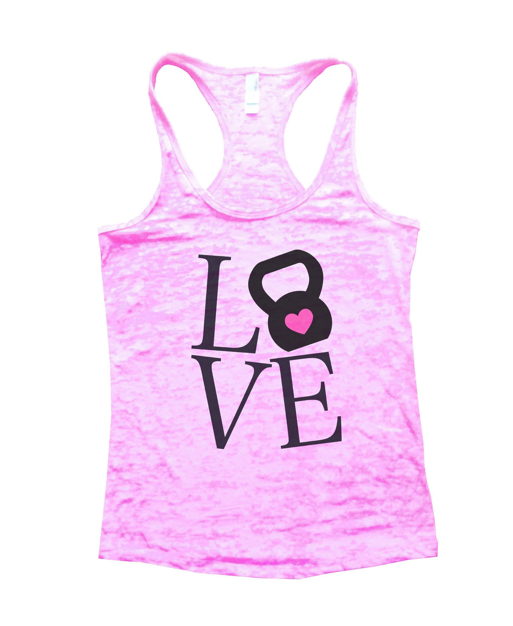 Love Burnout Tank Top By BurnoutTankTops.com - 727 - Funny Shirts Tank Tops Burnouts and Triblends  - 1