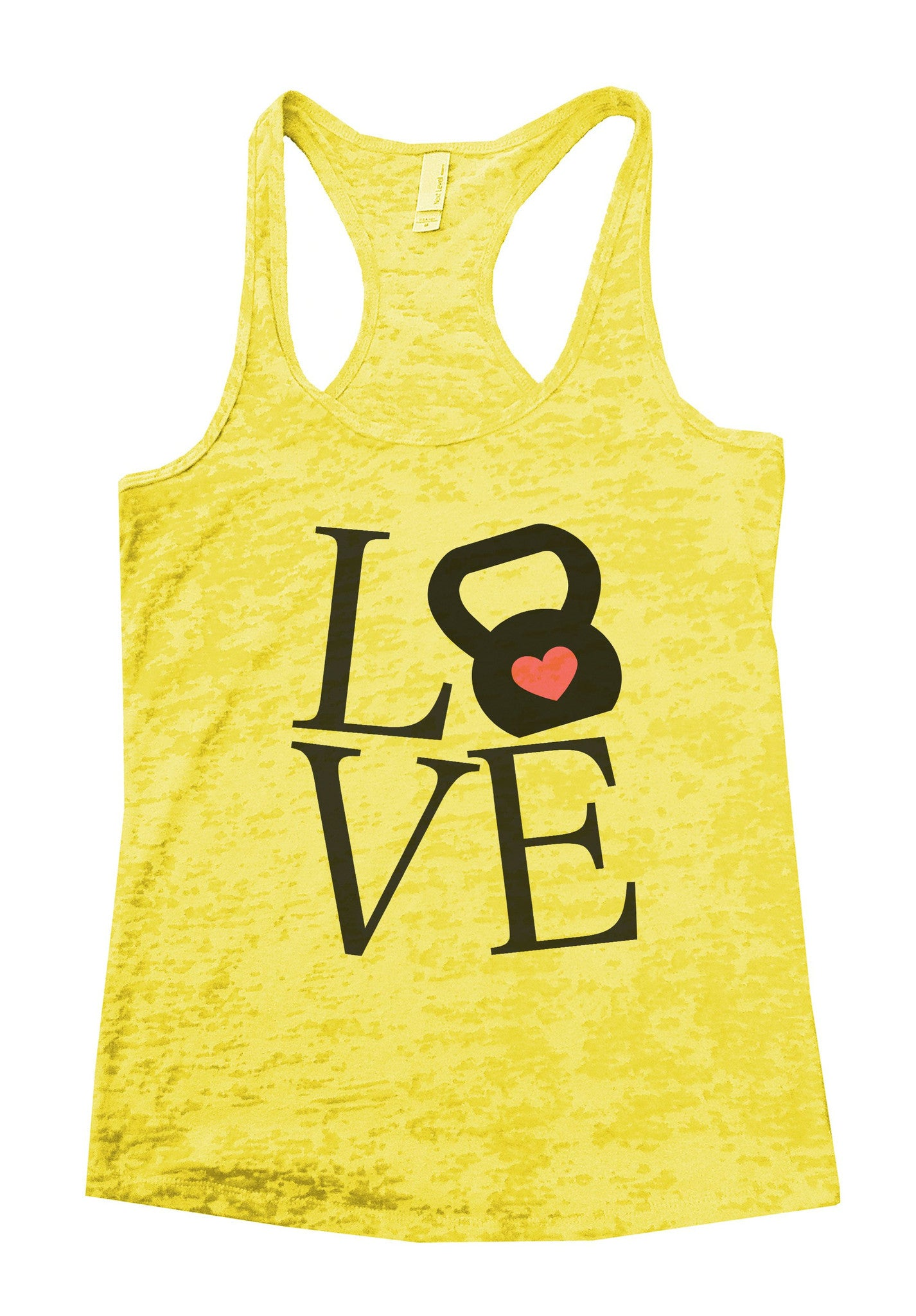 Love Burnout Tank Top By BurnoutTankTops.com - 727 - Funny Shirts Tank Tops Burnouts and Triblends  - 6