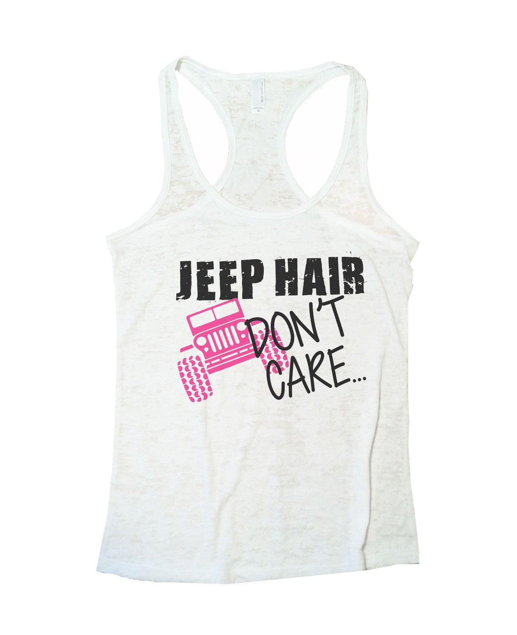 Jeep Hair Dont Care Burnout Tank Top By BurnoutTankTops.com - 729 - Funny Shirts Tank Tops Burnouts and Triblends  - 6
