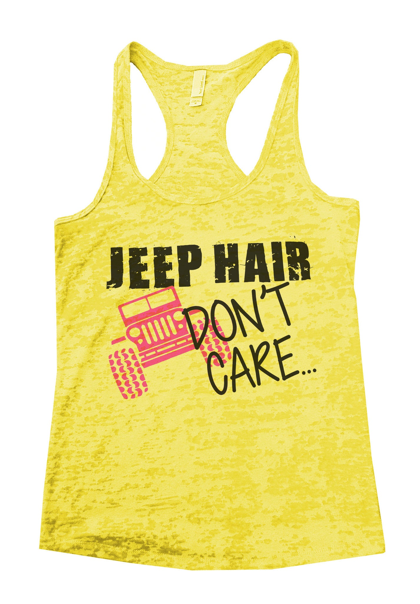 Jeep Hair Dont Care Jeep Lovers Tank Burnout Tank Top by BurnoutTankTops.com - 729 - Funny Shirts Tank Tops Burnouts and Triblends  - 6