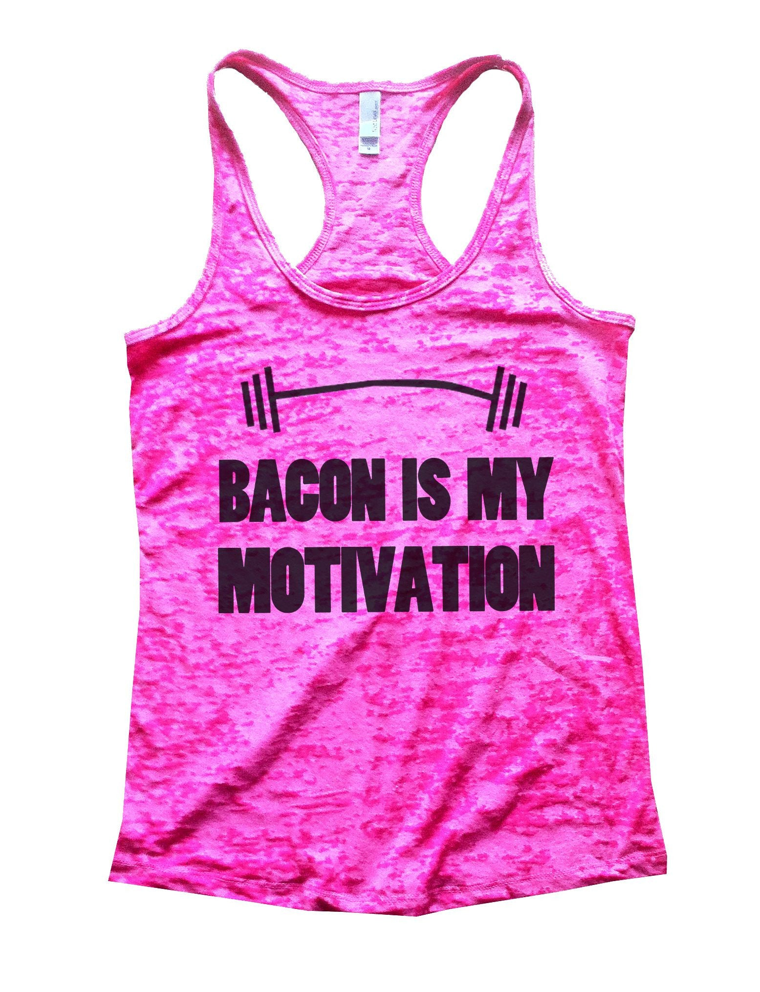 Bacon Is My Motivation Burnout Tank Top By BurnoutTankTops.com - 740 - Funny Shirts Tank Tops Burnouts and Triblends  - 3