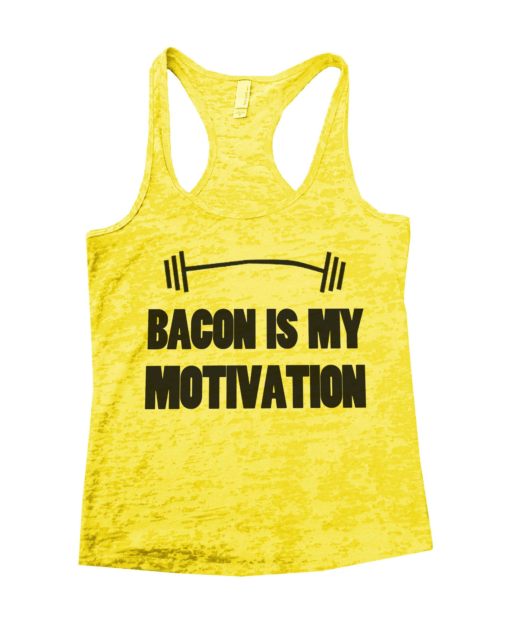Bacon Is My Motivation Burnout Tank Top By BurnoutTankTops.com - 740 - Funny Shirts Tank Tops Burnouts and Triblends  - 6