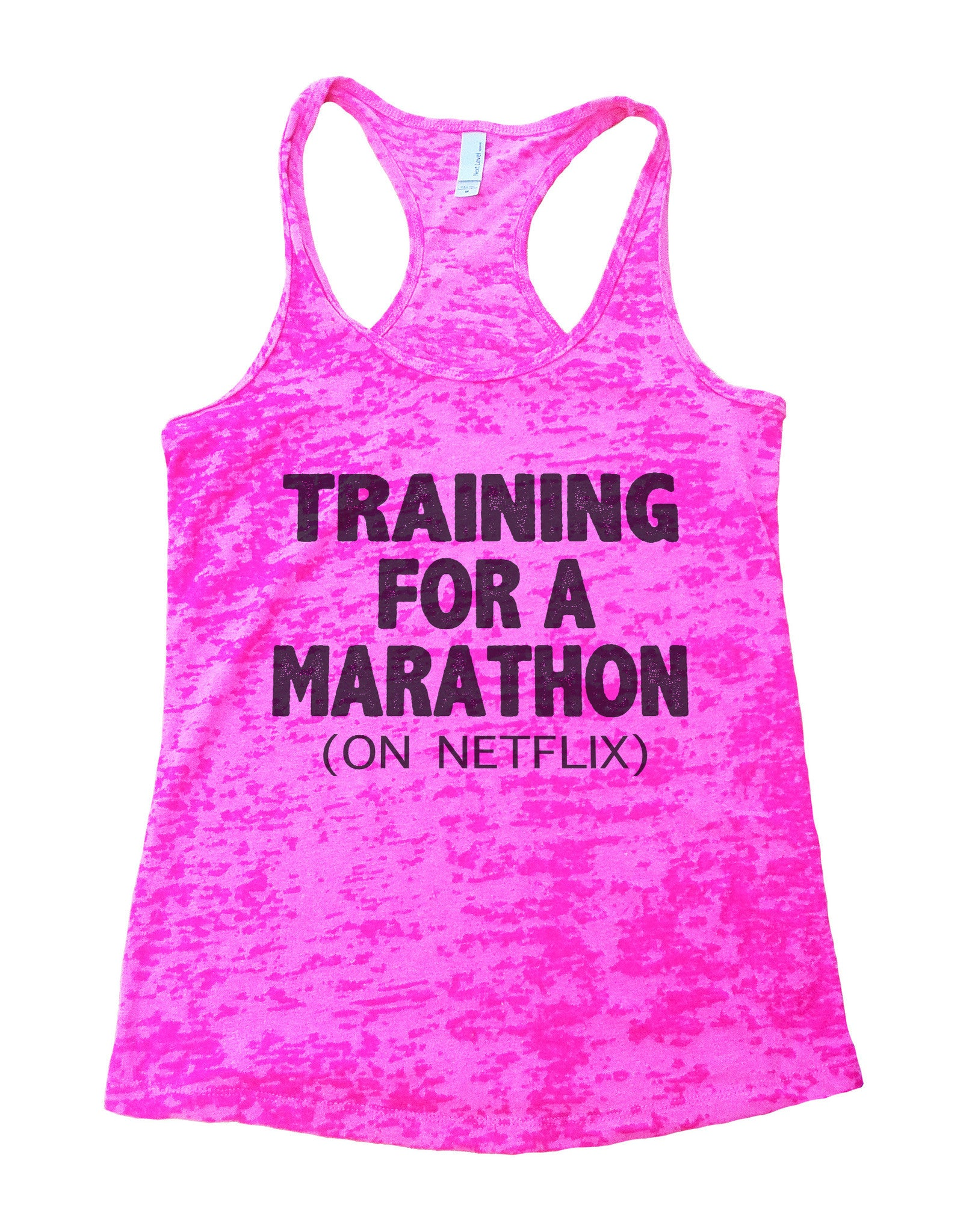 Training For A Marathon On Netflix Burnout Tank Top By BurnoutTankTops.com - 741 - Funny Shirts Tank Tops Burnouts and Triblends  - 3