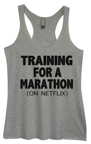 Womens Fashion Triblend Tank Top - Training For A Marathon (On Netflix) - Tri-741 - Funny Shirts Tank Tops Burnouts and Triblends  - 1