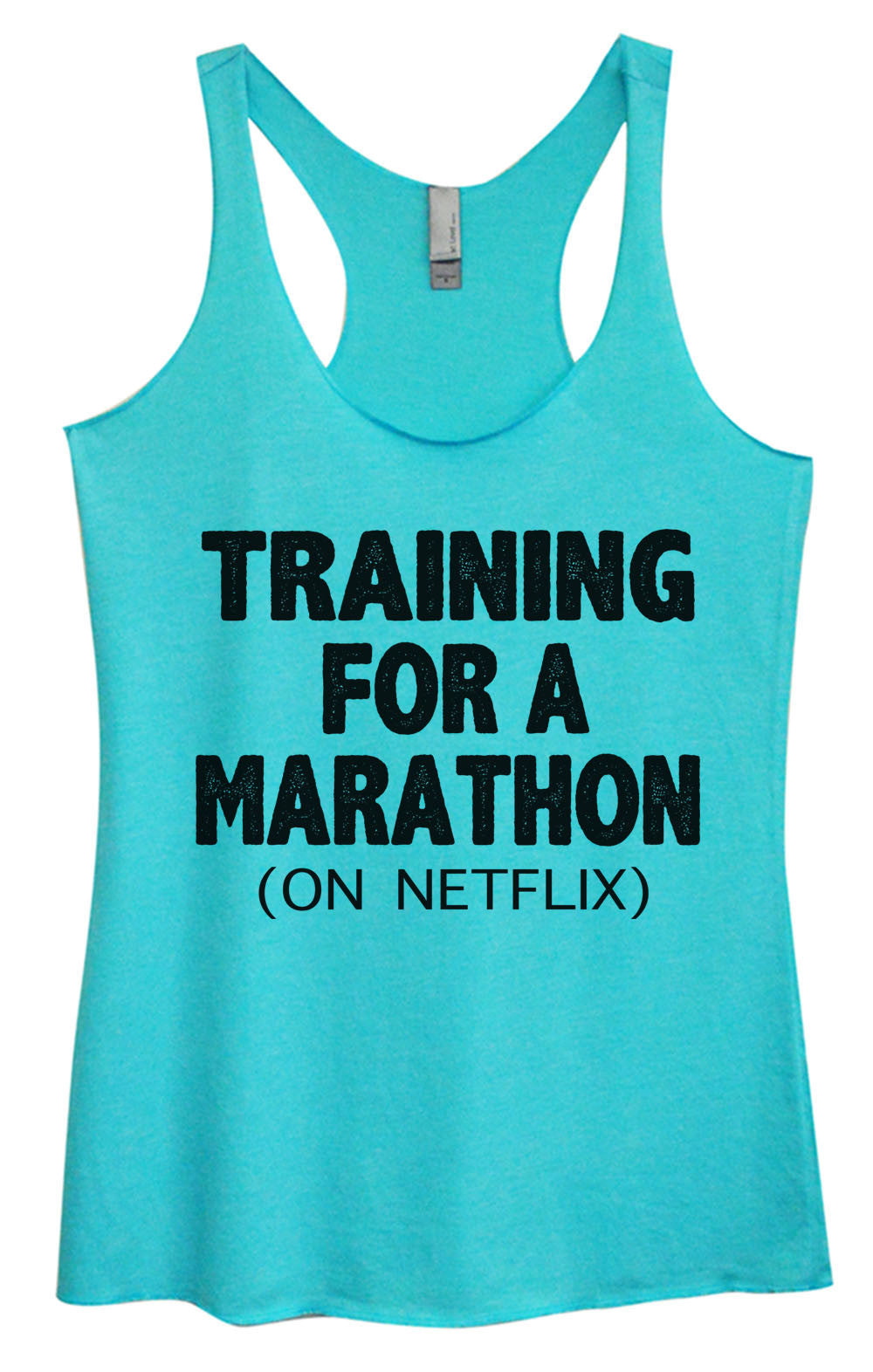 Womens Fashion Triblend Tank Top - Training For A Marathon (On Netflix) - Tri-741 - Funny Shirts Tank Tops Burnouts and Triblends  - 2