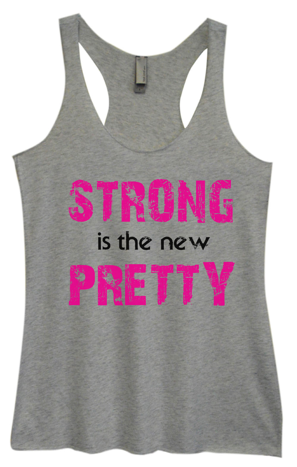Womens Fashion Triblend Tank Top - Strong Is The New Pretty - Tri-746 - Funny Shirts Tank Tops Burnouts and Triblends  - 2