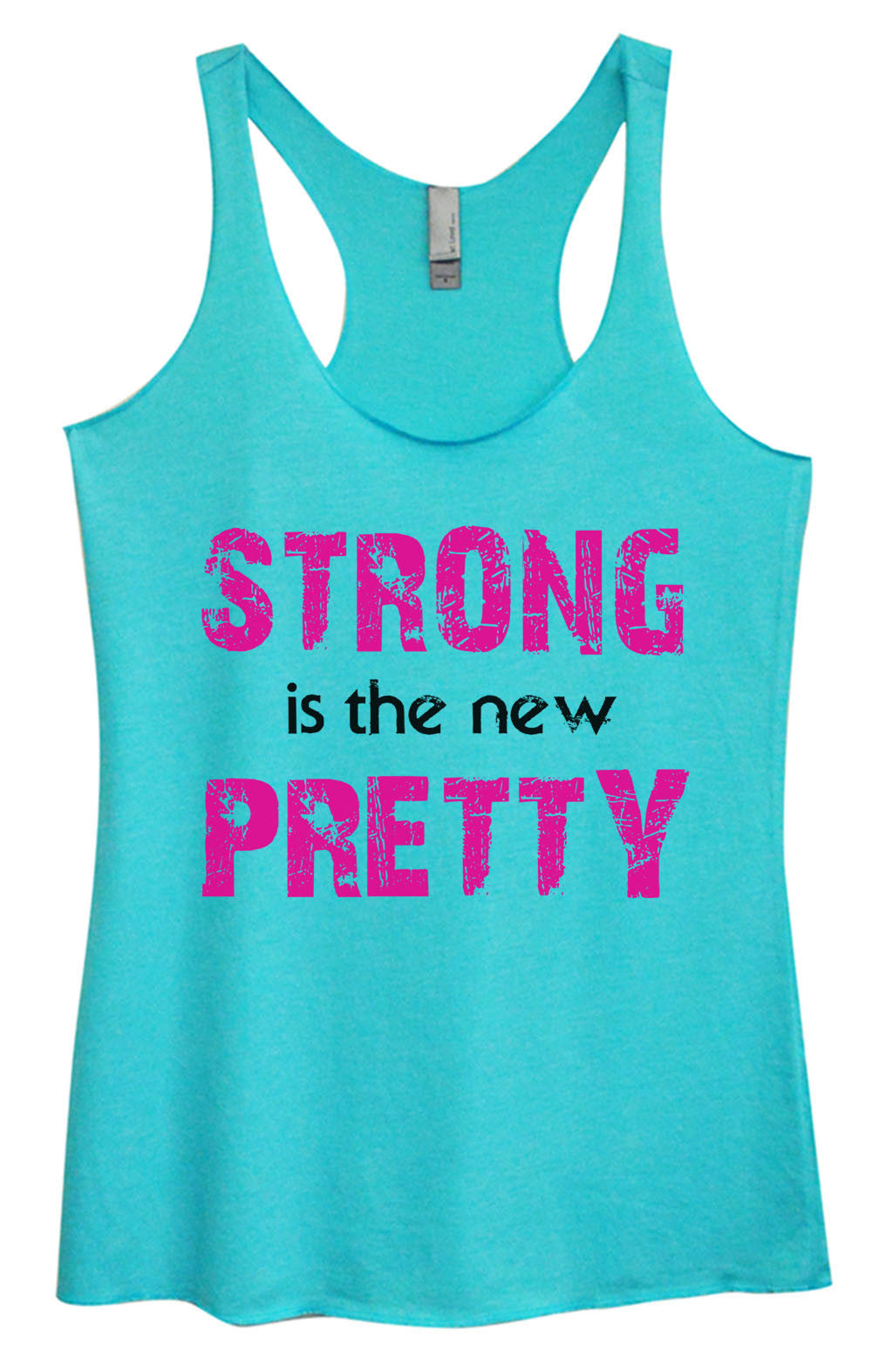 Womens Fashion Triblend Tank Top - Strong Is The New Pretty - Tri-746 - Funny Shirts Tank Tops Burnouts and Triblends  - 4