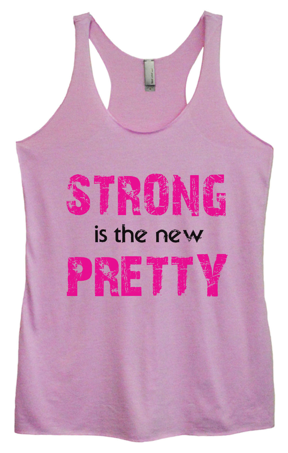 Womens Fashion Triblend Tank Top - Strong Is The New Pretty - Tri-746 - Funny Shirts Tank Tops Burnouts and Triblends  - 3