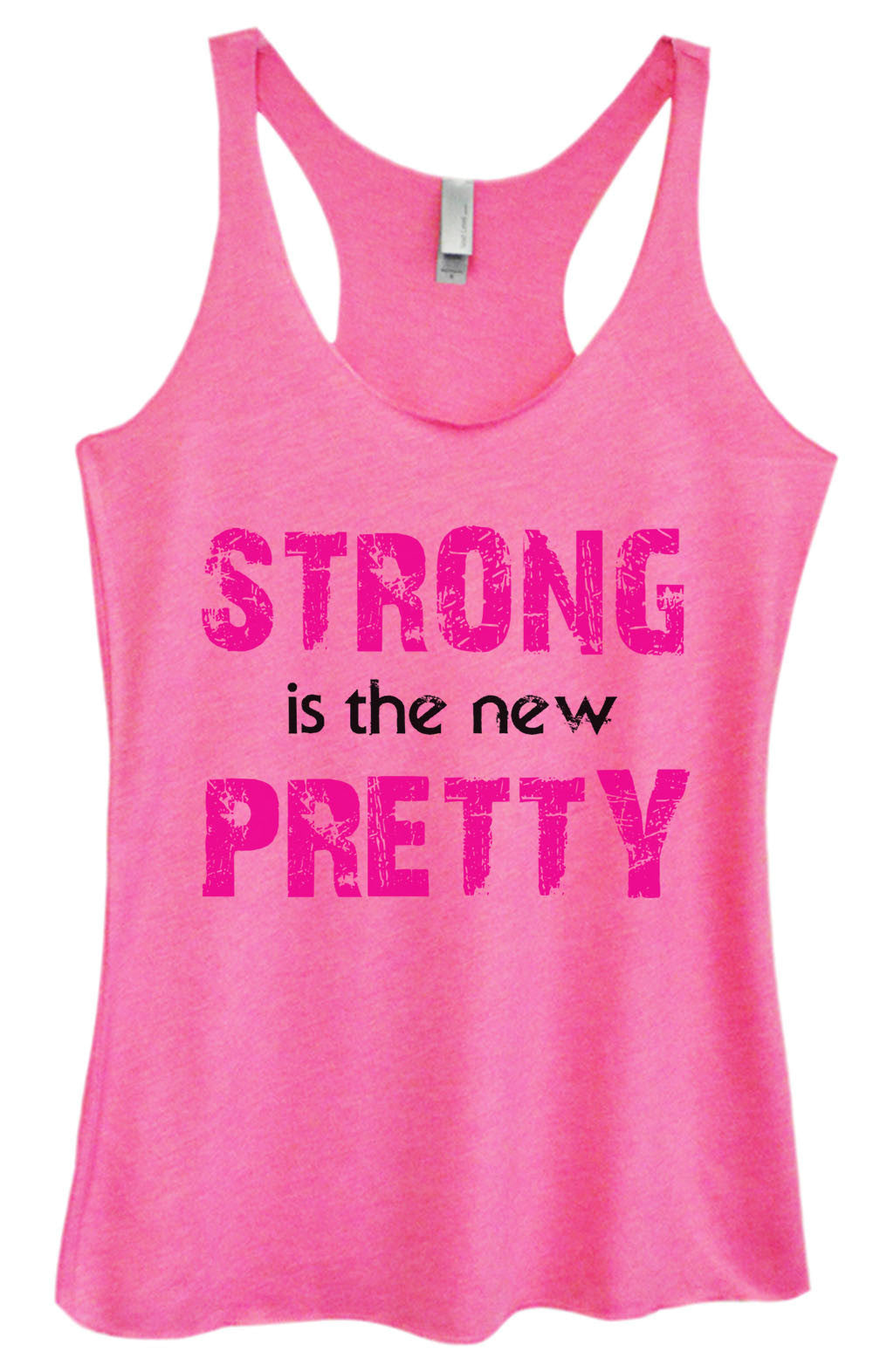 Womens Fashion Triblend Tank Top - Strong Is The New Pretty - Tri-746 - Funny Shirts Tank Tops Burnouts and Triblends  - 1