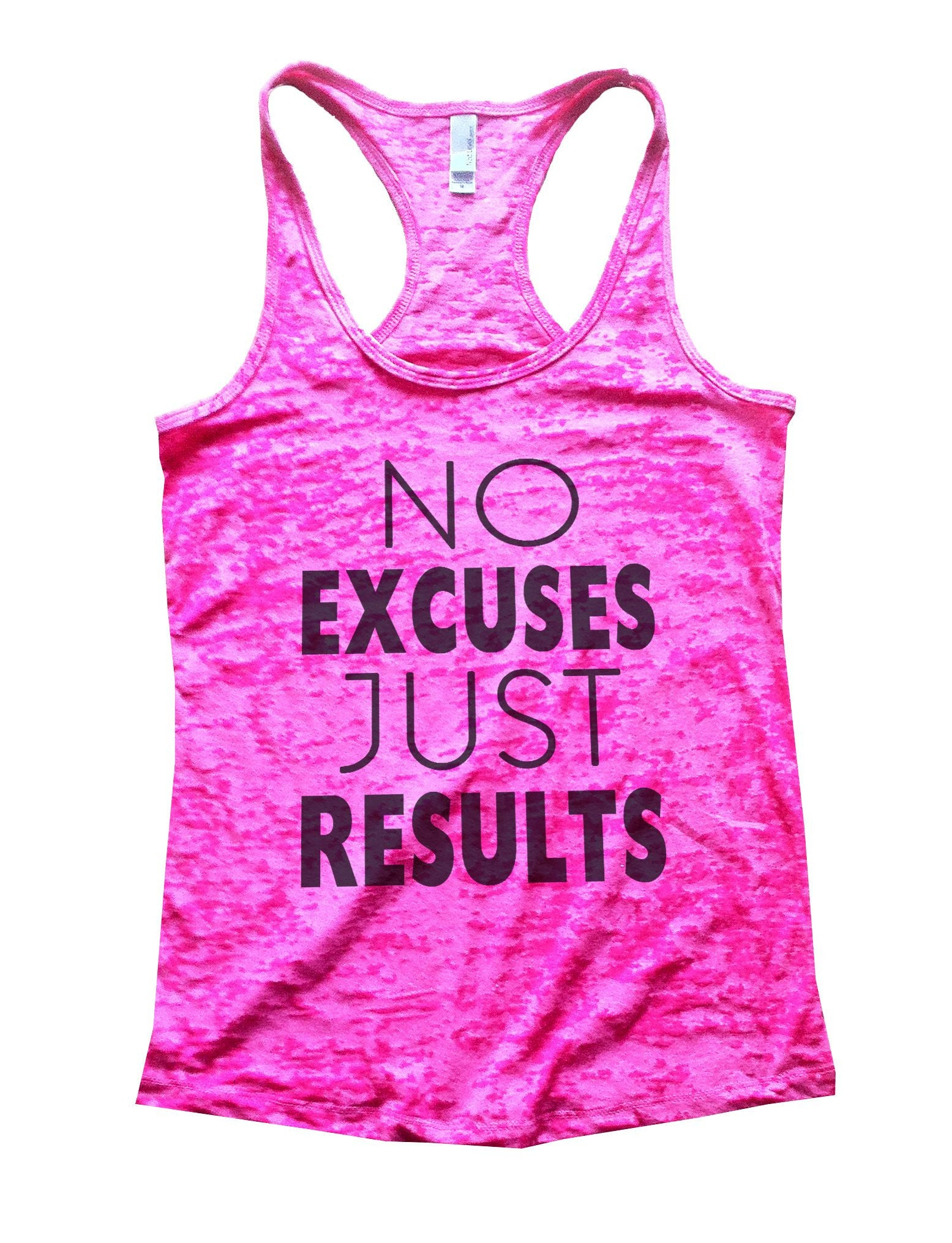 No Excuses Just Results Burnout Tank Top By BurnoutTankTops.com - 747 - Funny Shirts Tank Tops Burnouts and Triblends  - 2