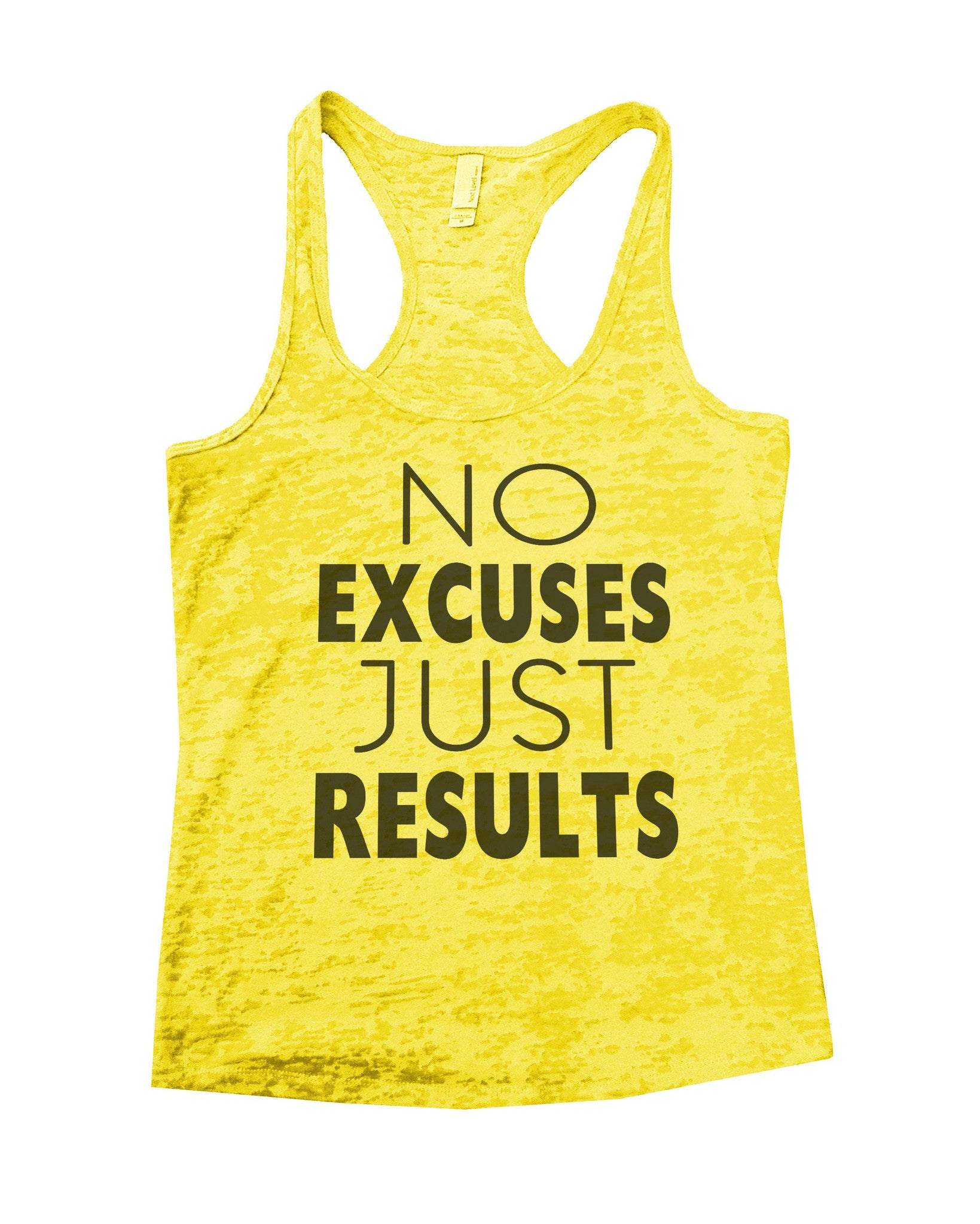 No Excuses Just Results Burnout Tank Top By BurnoutTankTops.com - 747 - Funny Shirts Tank Tops Burnouts and Triblends  - 6