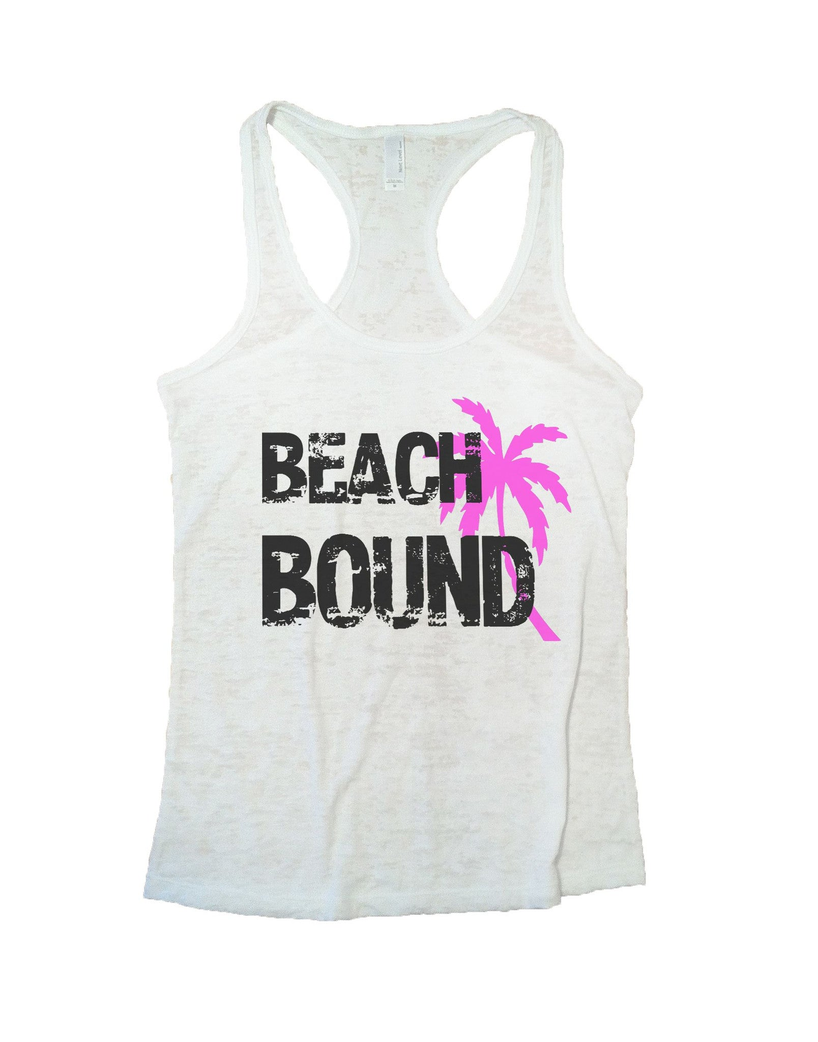 Beach Bound Burnout Tank Top By BurnoutTankTops.com - 748 - Funny Shirts Tank Tops Burnouts and Triblends  - 5