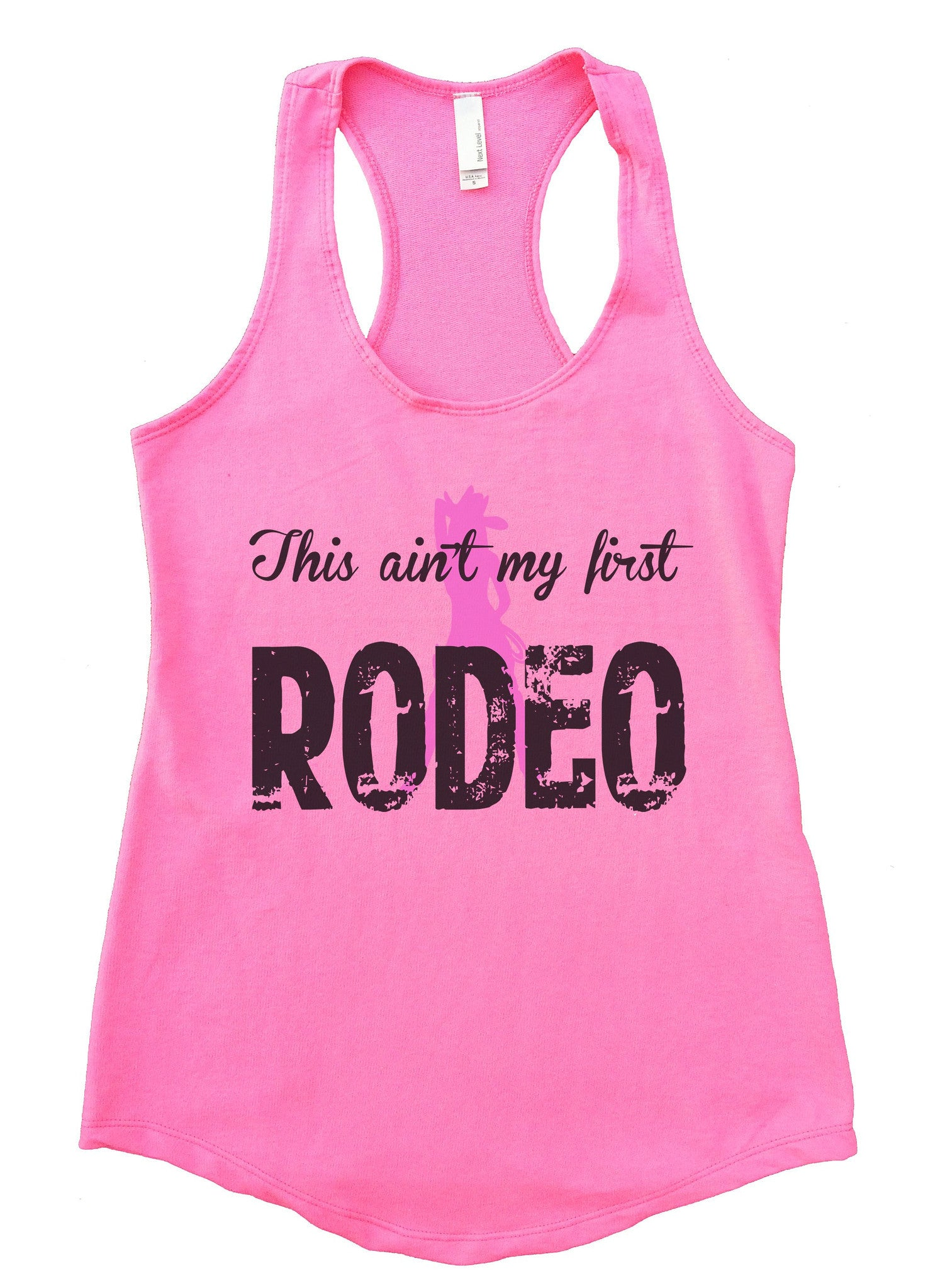 This Aint My First Rodeo Womens Workout Tank Top F757 - Funny Shirts Tank Tops Burnouts and Triblends  - 2