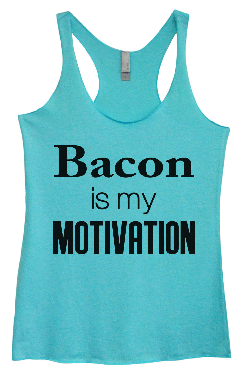 Womens Fashion Triblend Tank Top - Bacon Is My Motivation - Tri-761 - Funny Shirts Tank Tops Burnouts and Triblends  - 3