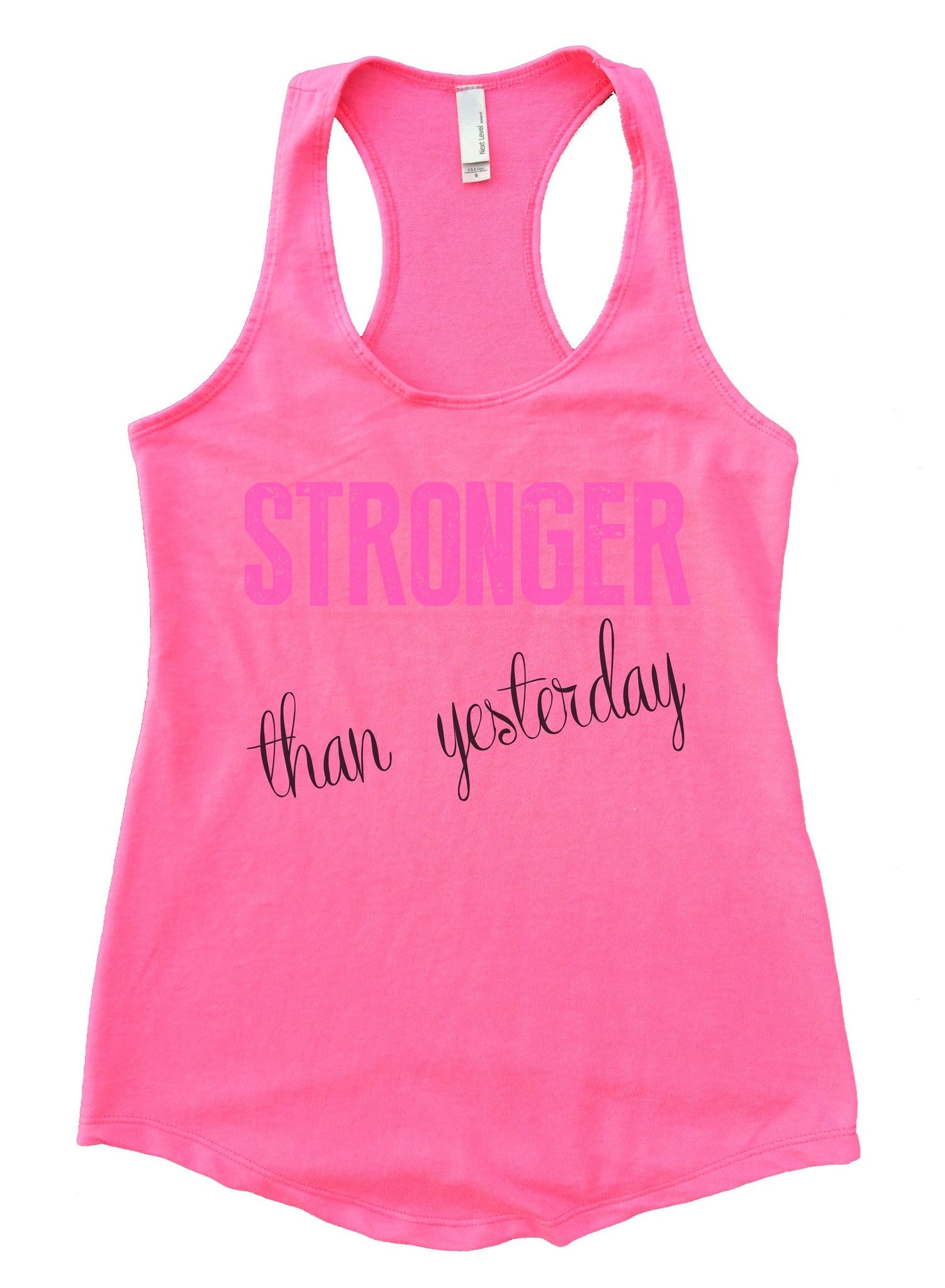 Stronger Than Yesterday Womens Workout Tank Top F768 - Funny Shirts Tank Tops Burnouts and Triblends  - 3