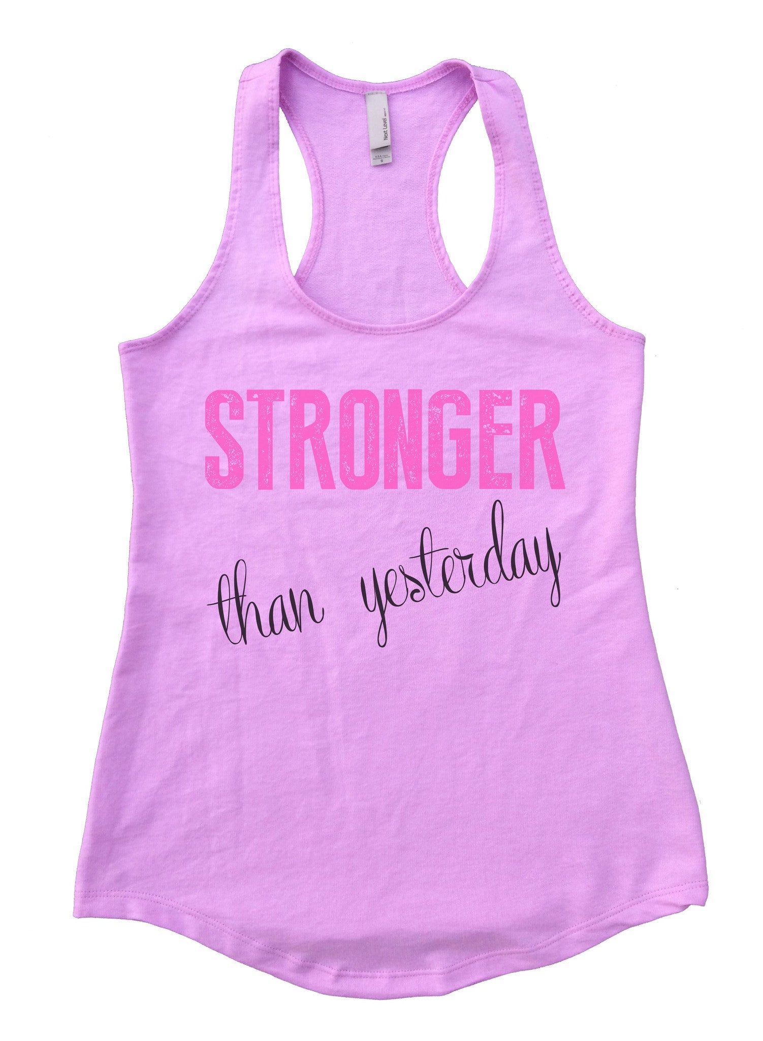Stronger Than Yesterday Womens Workout Tank Top F768 - Funny Shirts Tank Tops Burnouts and Triblends  - 4