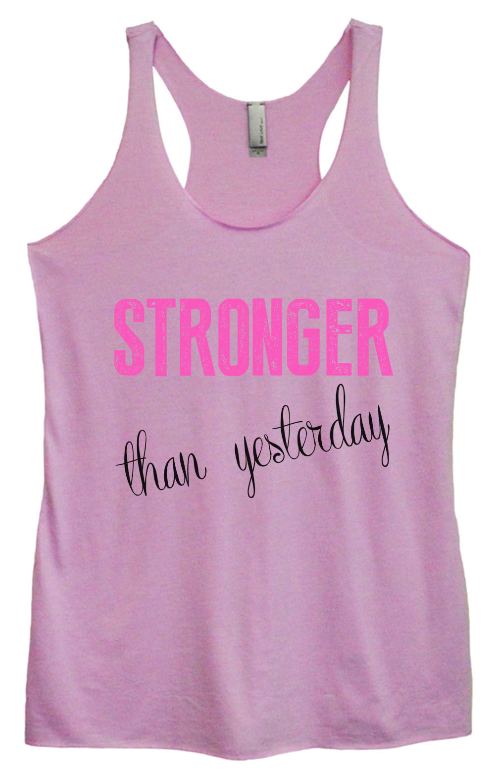 Womens Fashion Triblend Tank Top - Stronger Than Yesterday - Tri-768 - Funny Shirts Tank Tops Burnouts and Triblends  - 4