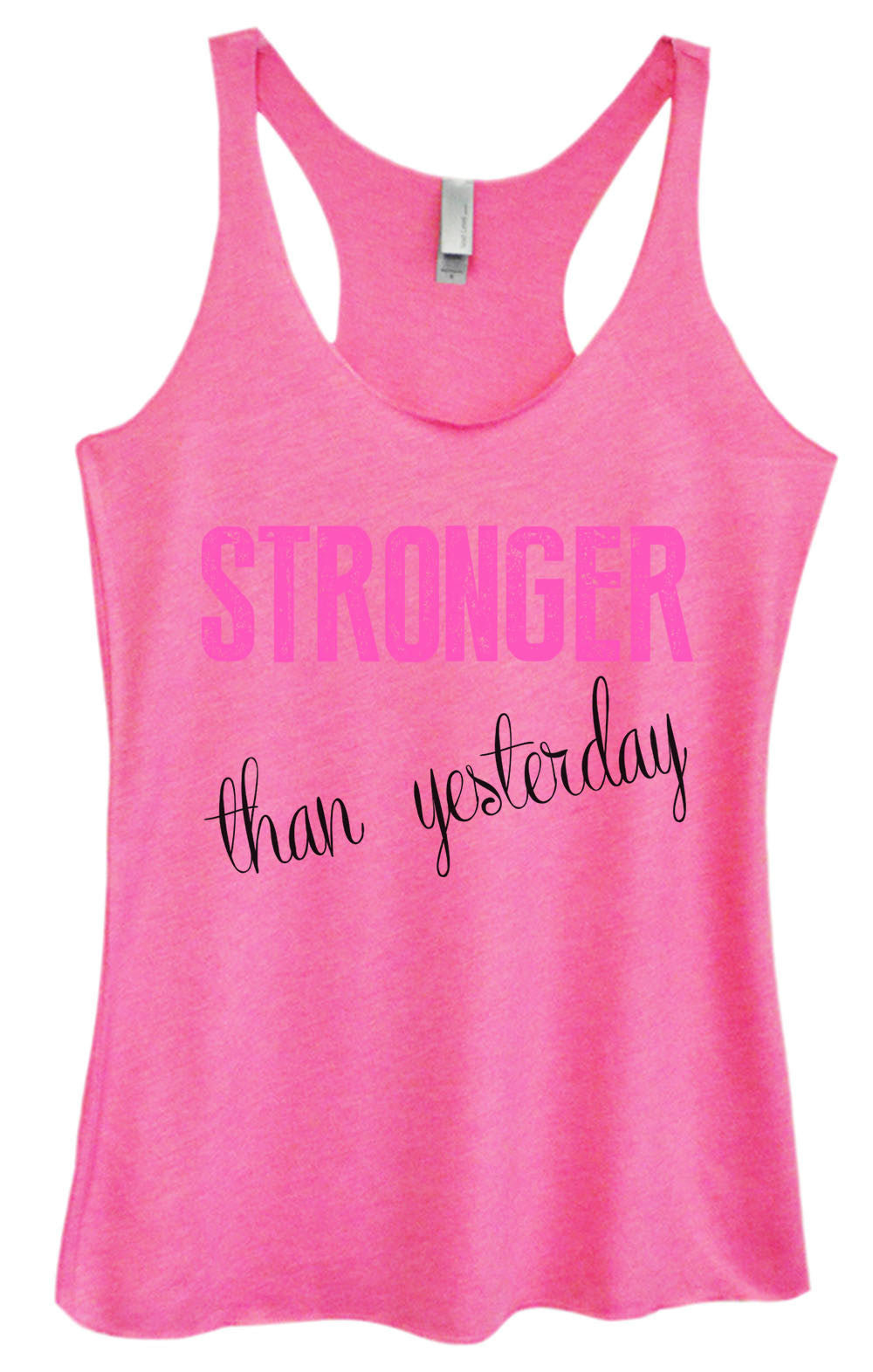 Womens Fashion Triblend Tank Top - Stronger Than Yesterday - Tri-768 - Funny Shirts Tank Tops Burnouts and Triblends  - 3