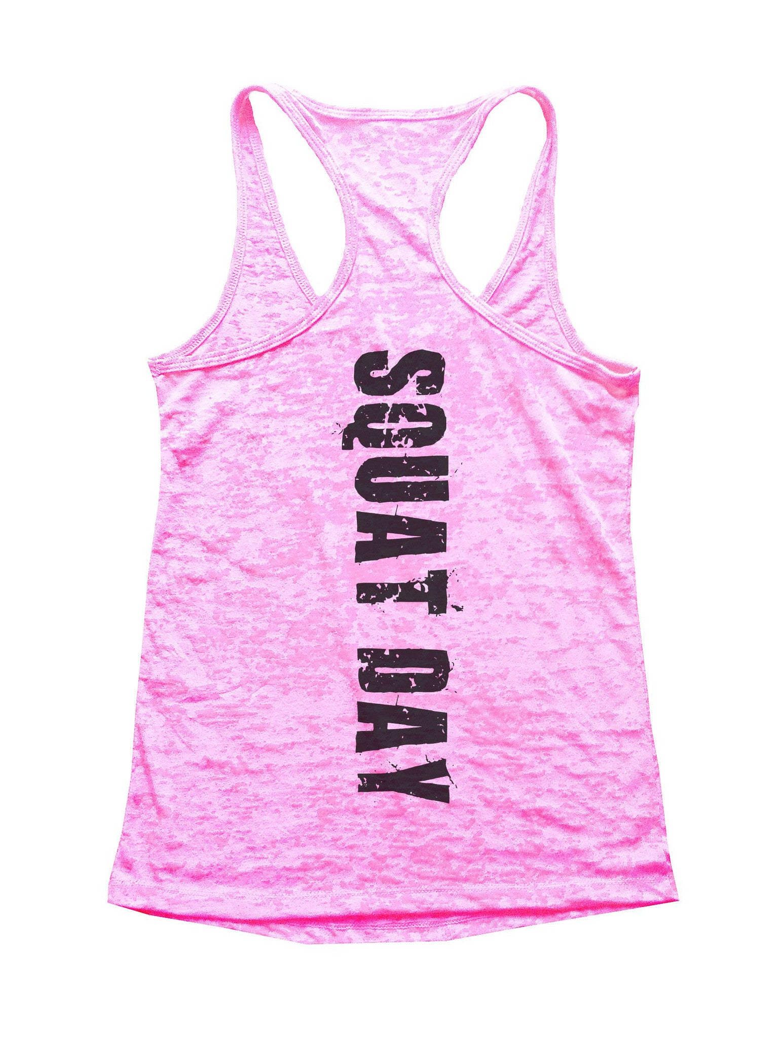 Squat Day Burnout Tank Top By BurnoutTankTops.com - 770 - Funny Shirts Tank Tops Burnouts and Triblends  - 1