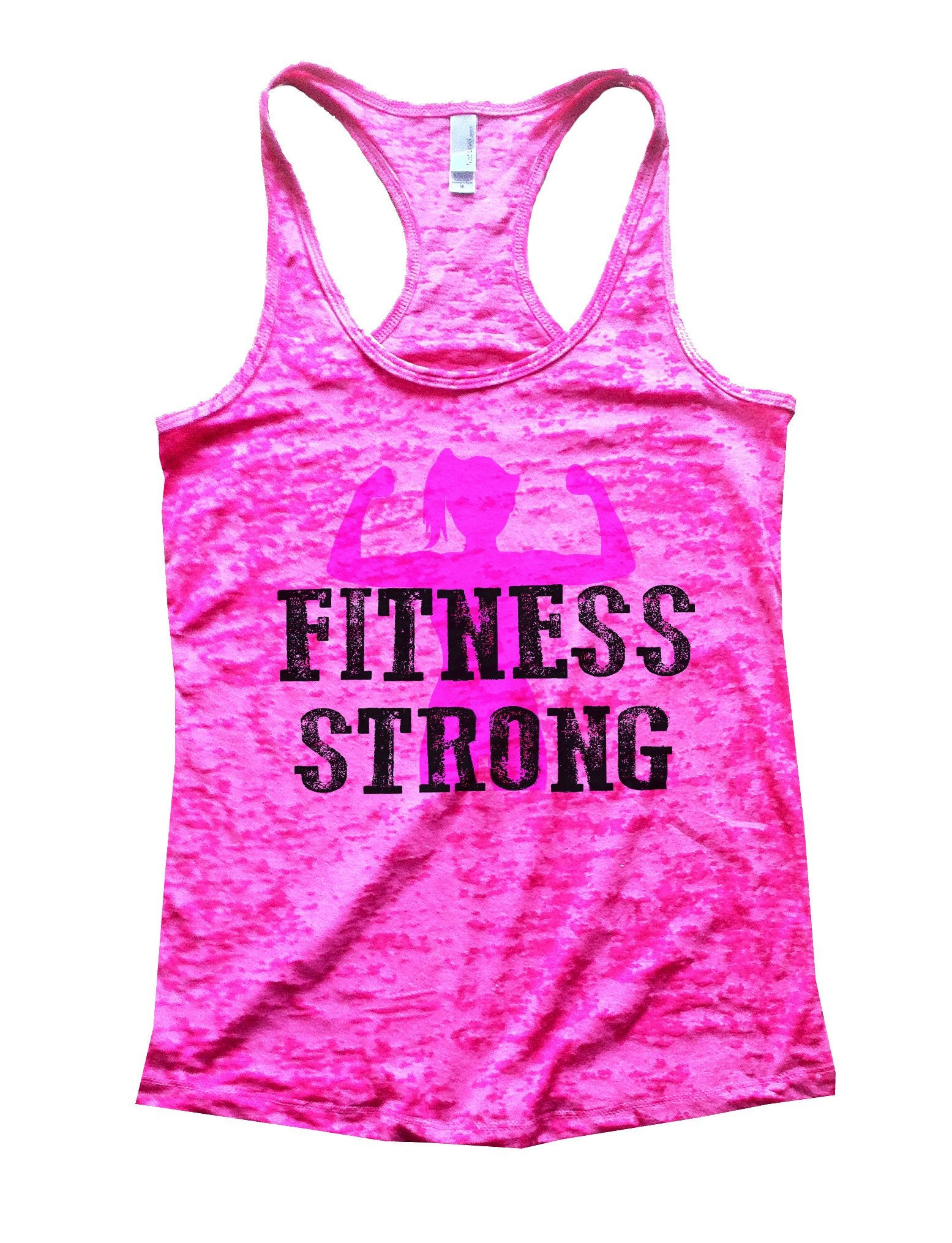 Fitness Strong Burnout Tank Top By BurnoutTankTops.com - 782 - Funny Shirts Tank Tops Burnouts and Triblends  - 3