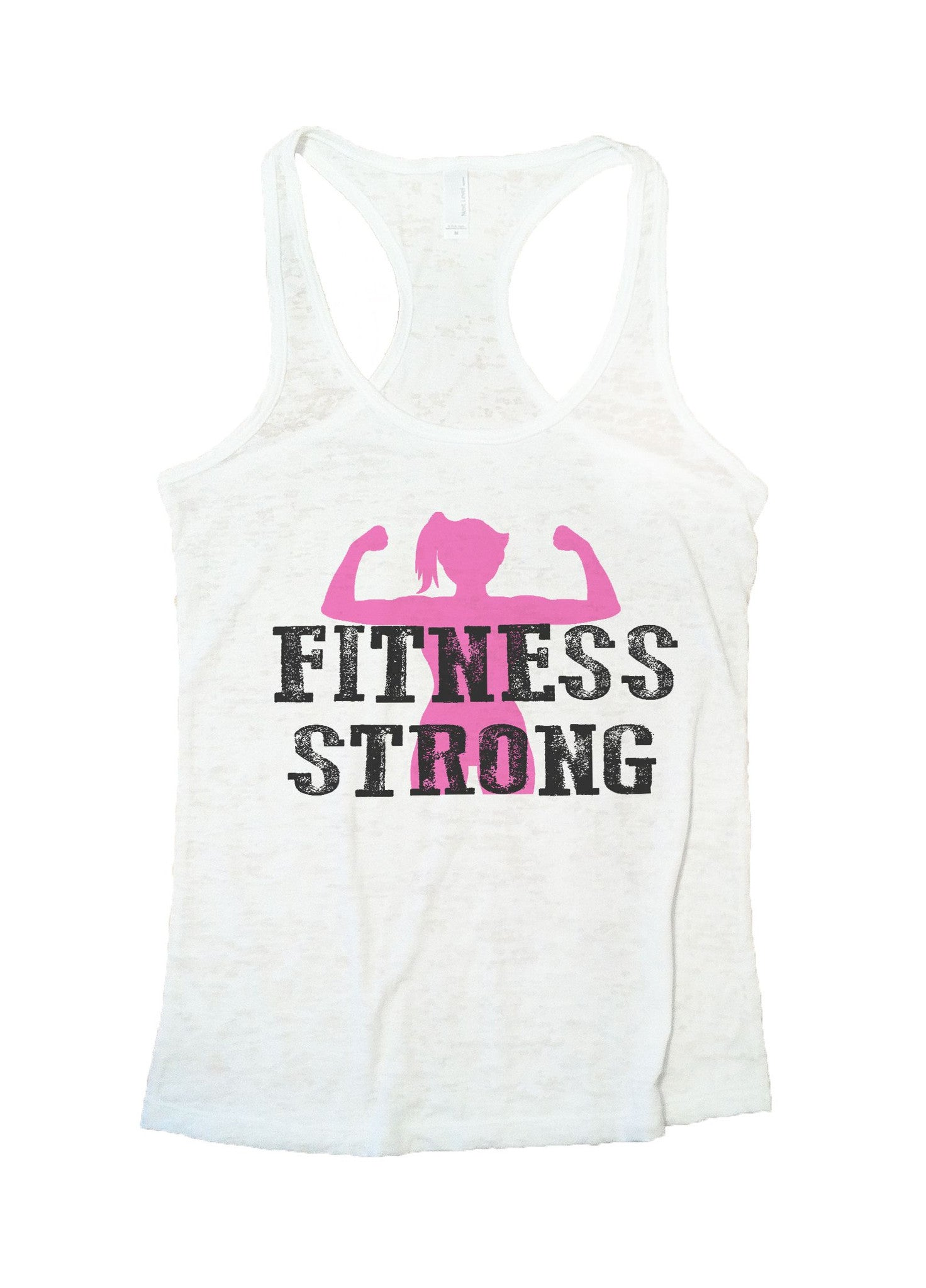 Fitness Strong Burnout Tank Top By BurnoutTankTops.com - 782 - Funny Shirts Tank Tops Burnouts and Triblends  - 5