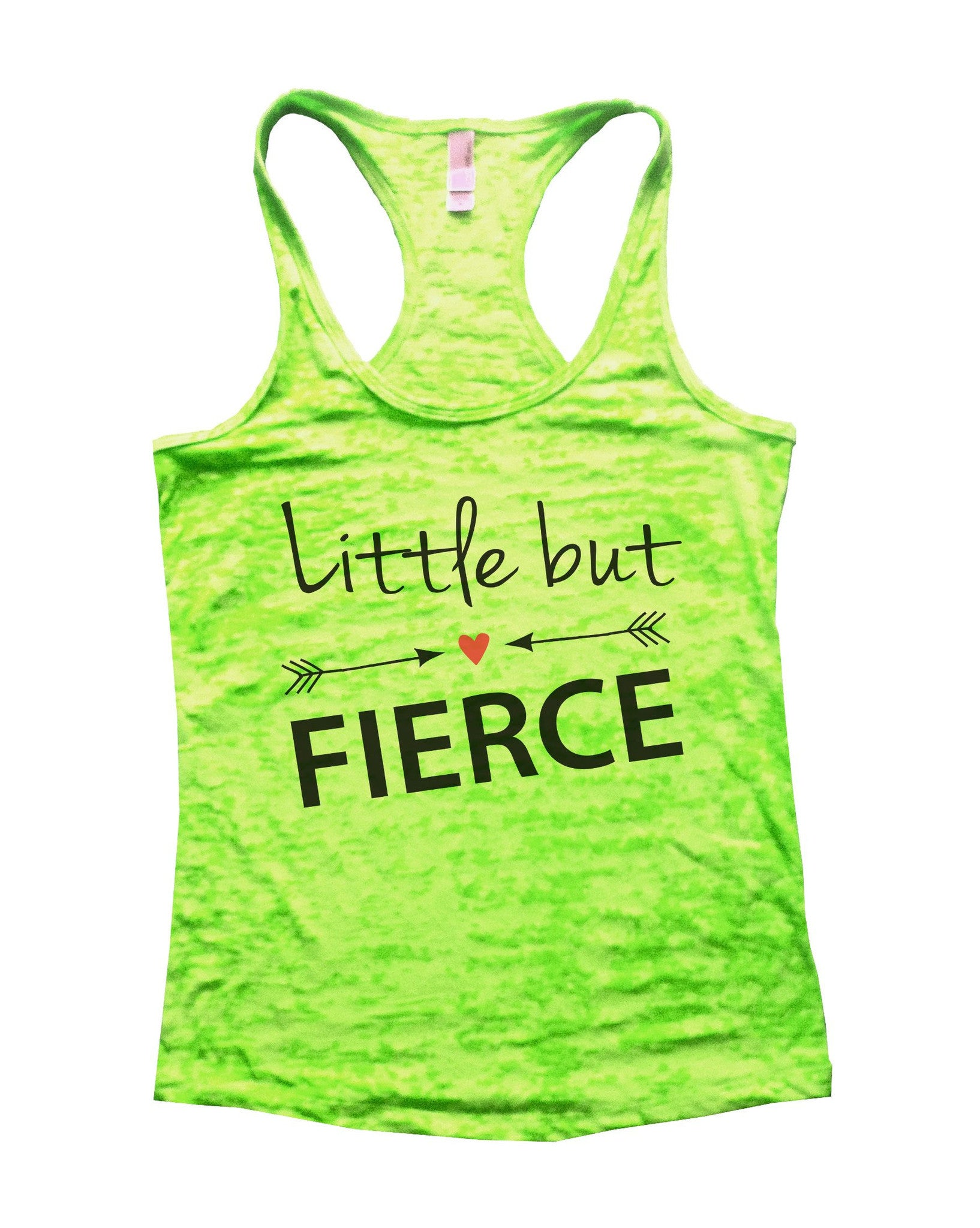 Little But Fierce Burnout Tank Top By BurnoutTankTops.com - 787 - Funny Shirts Tank Tops Burnouts and Triblends  - 2