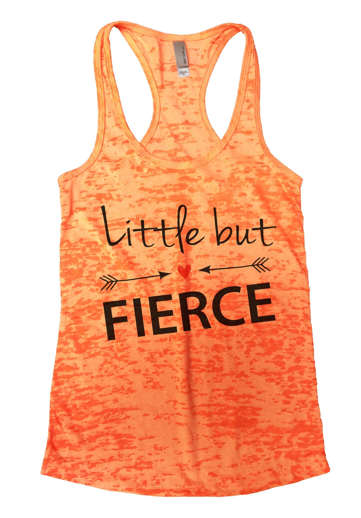 Little But Fierce Burnout Tank Top By BurnoutTankTops.com - 787 - Funny Shirts Tank Tops Burnouts and Triblends  - 3