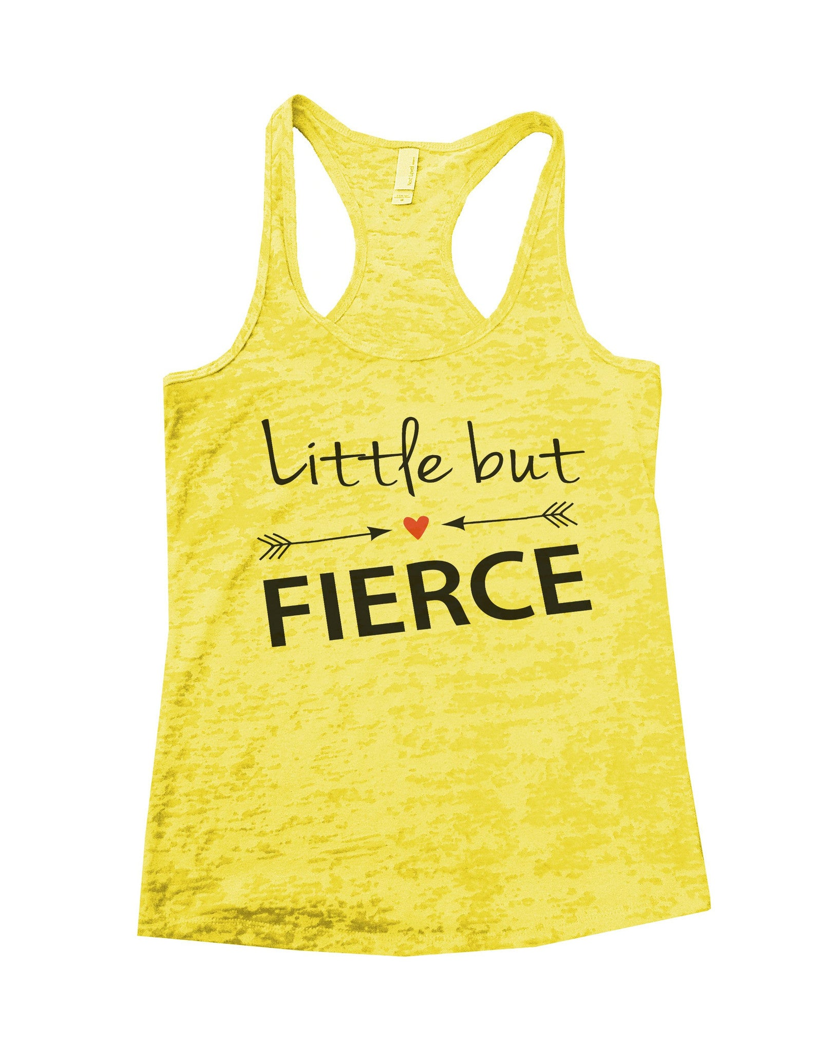 Little But Fierce Burnout Tank Top By BurnoutTankTops.com - 787 - Funny Shirts Tank Tops Burnouts and Triblends  - 7