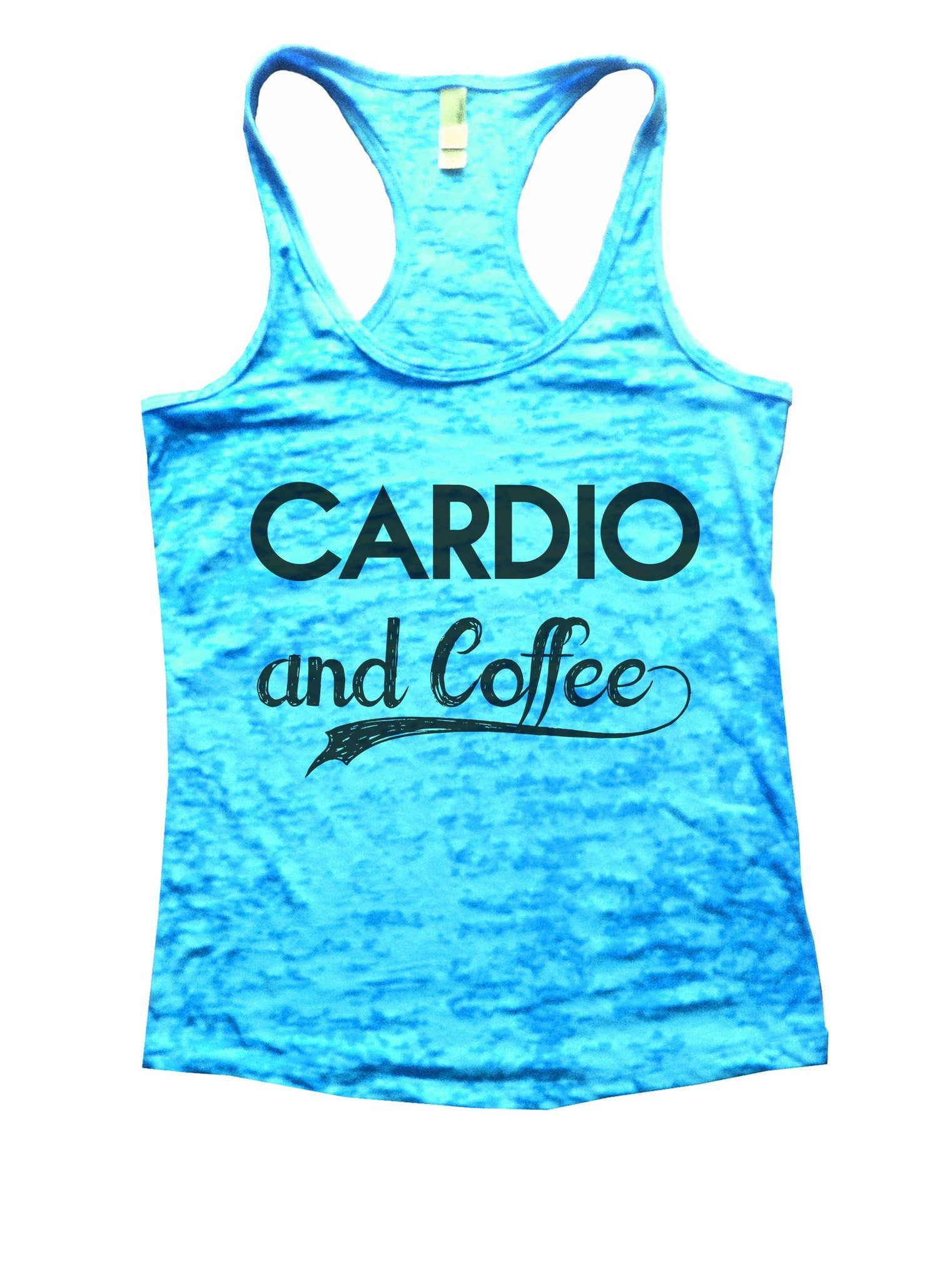 Cardio And Coffee Burnout Tank Top By BurnoutTankTops.com - 797 - Funny Shirts Tank Tops Burnouts and Triblends  - 4