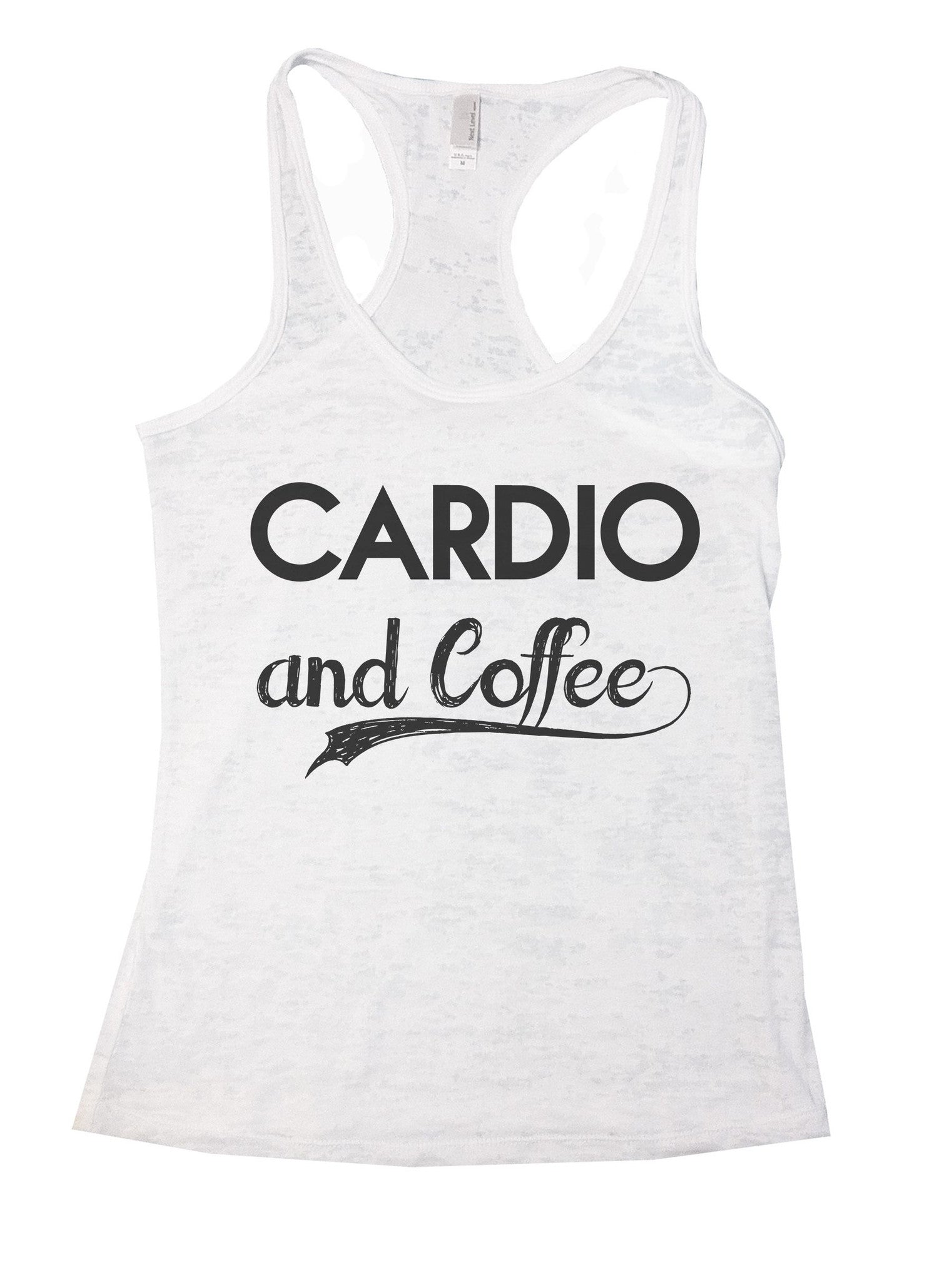 Cardio And Coffee Burnout Tank Top By BurnoutTankTops.com - 797 - Funny Shirts Tank Tops Burnouts and Triblends  - 6