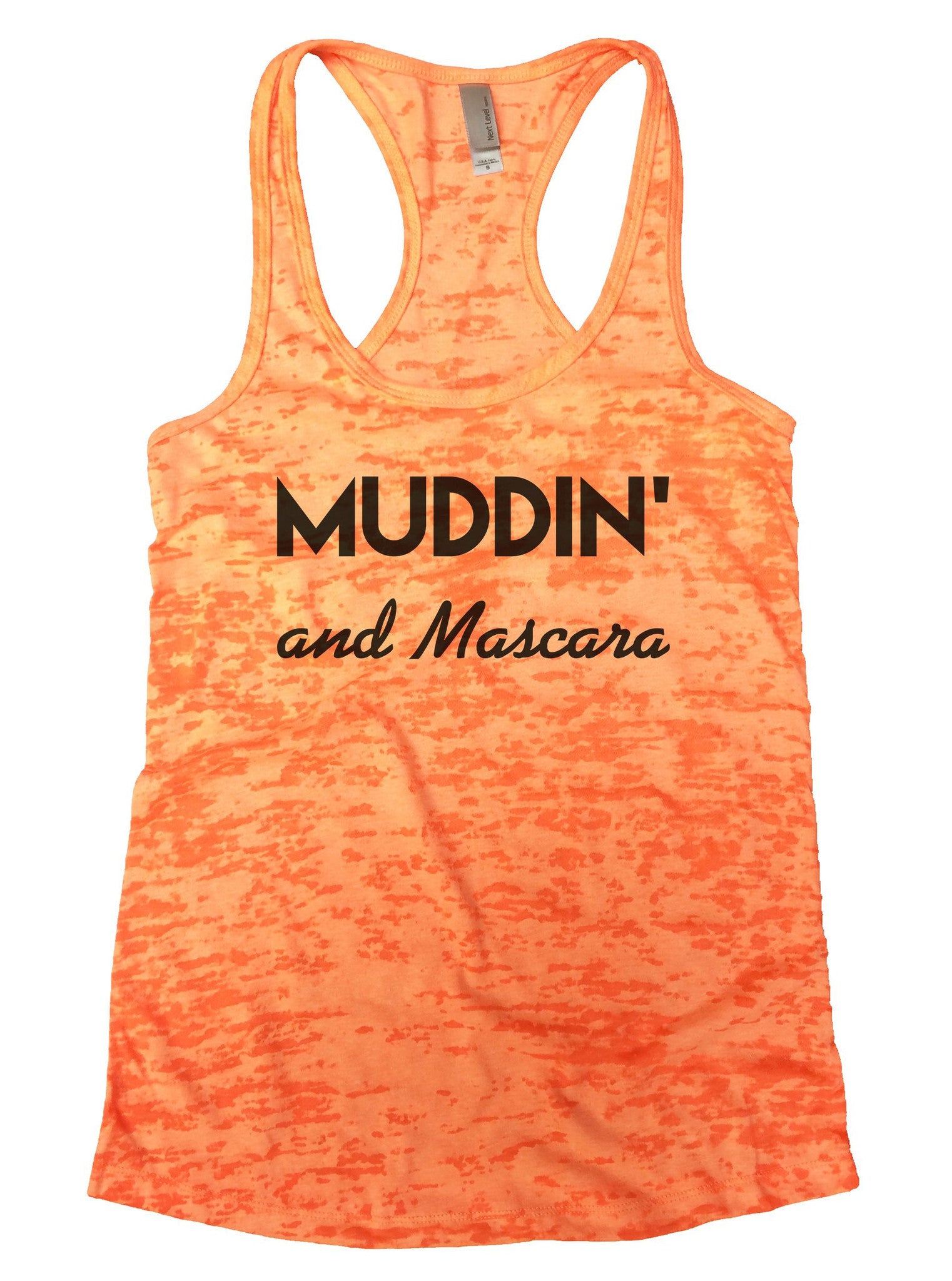 Muddin And Mascara Burnout Tank Top By BurnoutTankTops.com - 803 - Funny Shirts Tank Tops Burnouts and Triblends  - 3