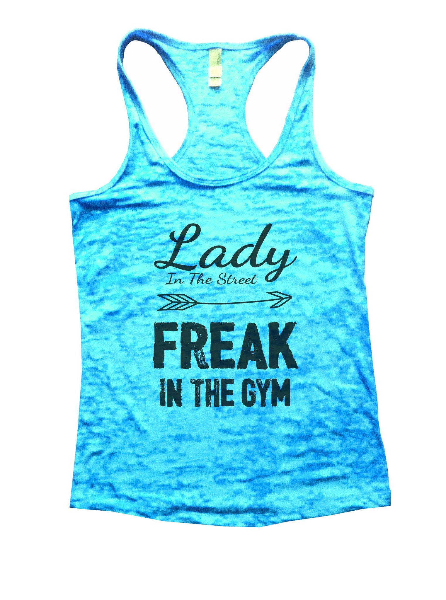 Lady In The Street Freak In The Gym Burnout Tank Top By BurnoutTankTops.com - 825 - Funny Shirts Tank Tops Burnouts and Triblends  - 4