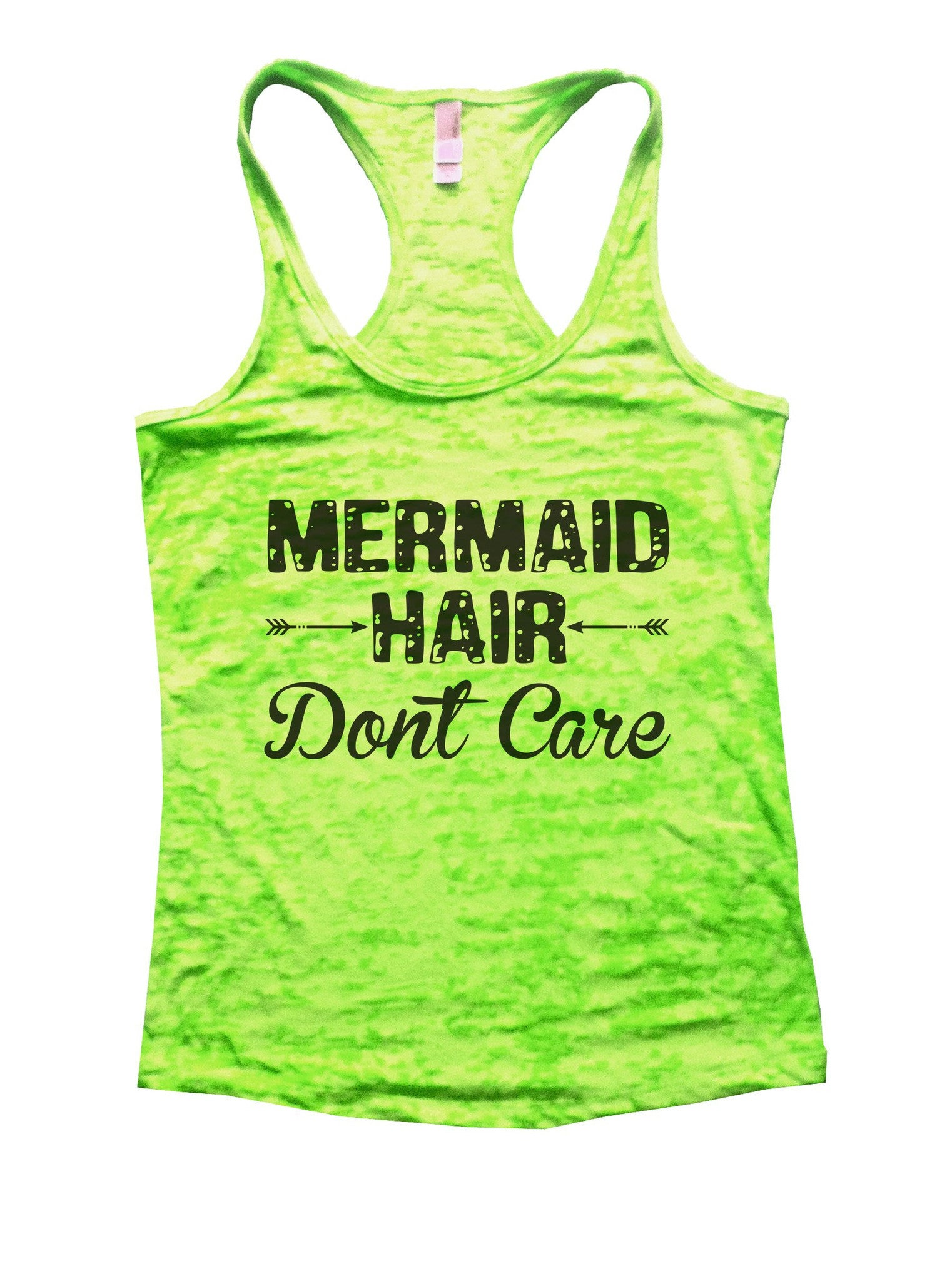 Mermaid Hair Dont Care Burnout Tank Top By BurnoutTankTops.com - 833 - Funny Shirts Tank Tops Burnouts and Triblends  - 2