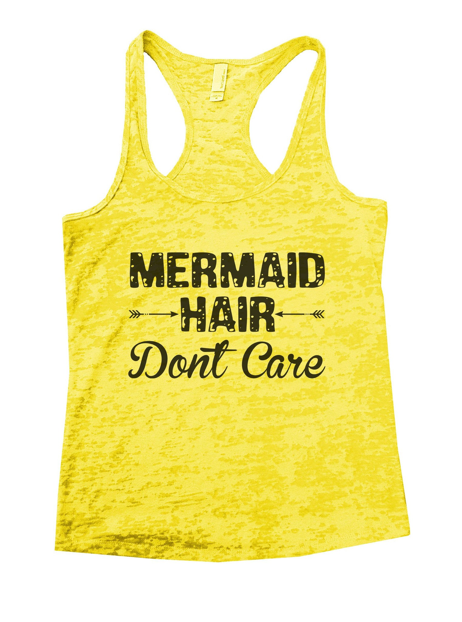 Mermaid Hair Dont Care Burnout Tank Top By BurnoutTankTops.com - 833 - Funny Shirts Tank Tops Burnouts and Triblends  - 7