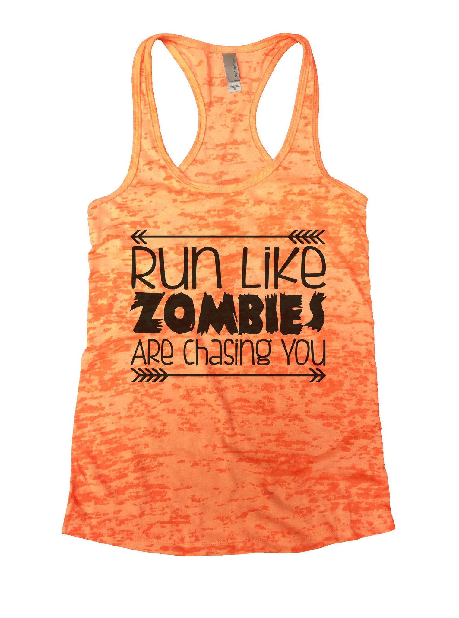 Run Like Zombies Are Chasing You Burnout Tank Top By BurnoutTankTops.com - 837 - Funny Shirts Tank Tops Burnouts and Triblends  - 3