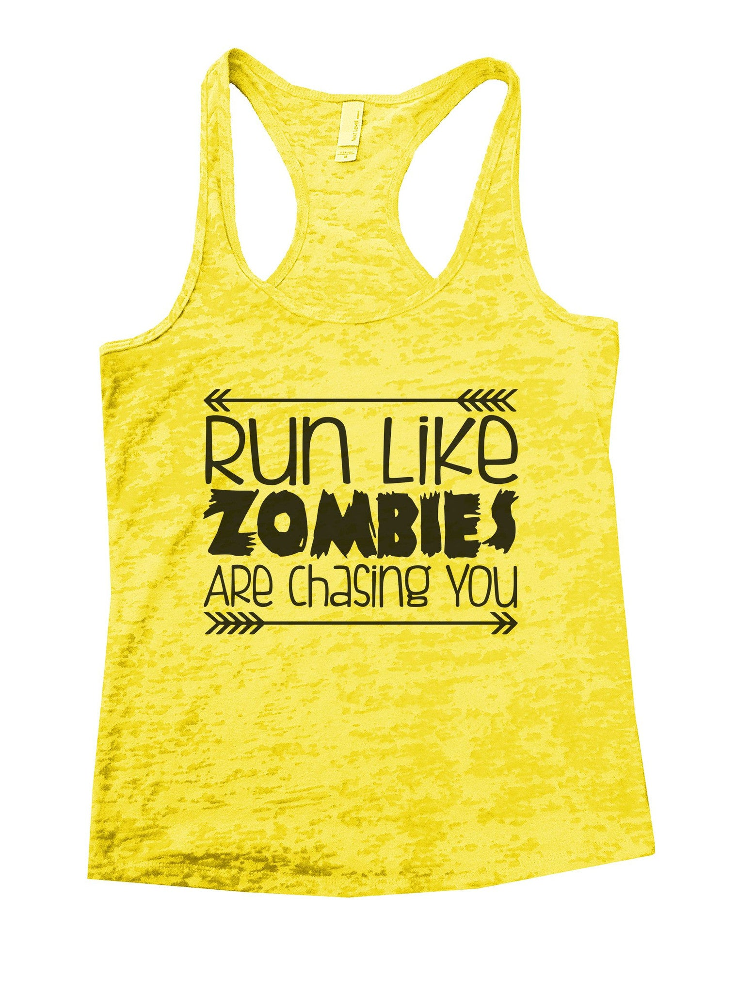 Run Like Zombies Are Chasing You Burnout Tank Top By BurnoutTankTops.com - 837 - Funny Shirts Tank Tops Burnouts and Triblends  - 7