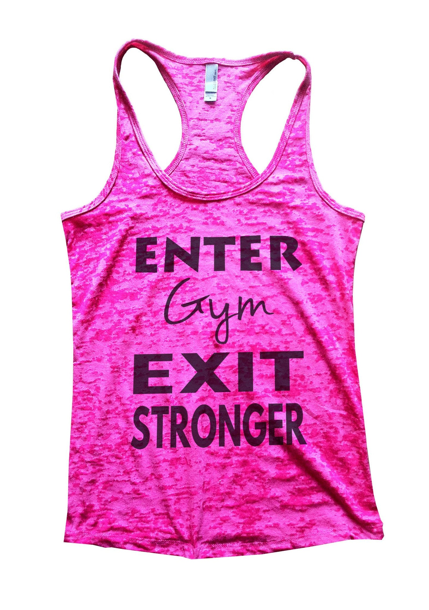 Enter Gym Exit Stronger Burnout Tank Top By BurnoutTankTops.com - 853 - Funny Shirts Tank Tops Burnouts and Triblends  - 5