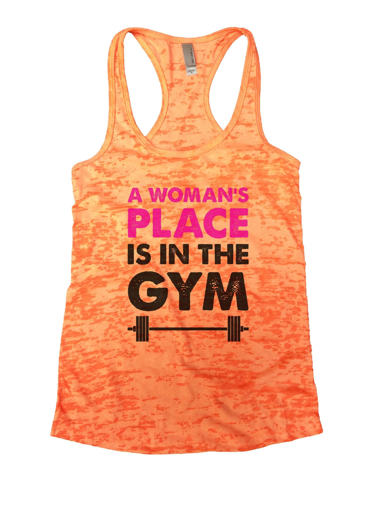 A Woman's Place Is In The Gym Burnout Tank Top By BurnoutTankTops.com - 854 - Funny Shirts Tank Tops Burnouts and Triblends  - 3