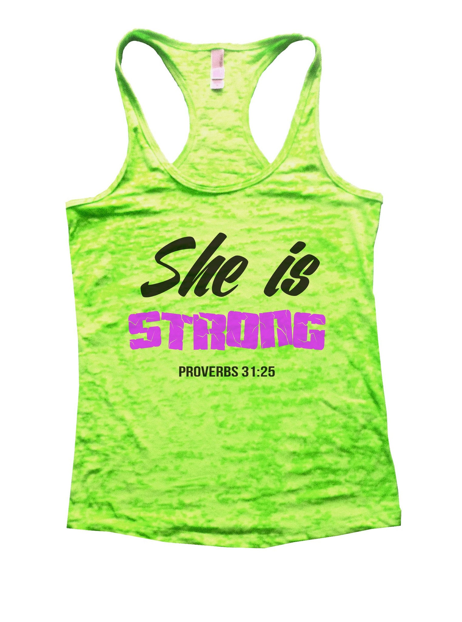 She Is Strong Proverbs 31:25 Burnout Tank Top By BurnoutTankTops com - 859