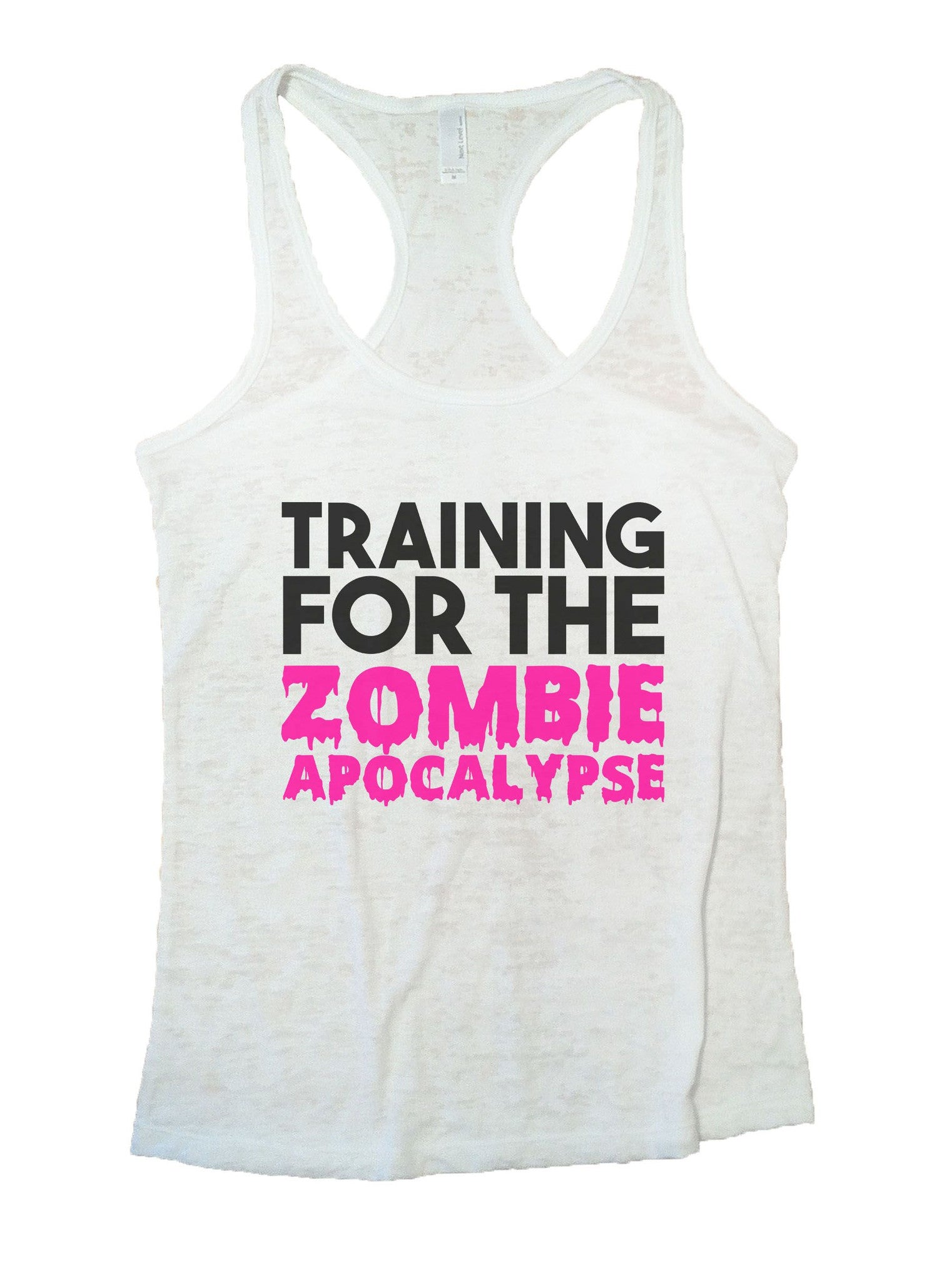Training For The Zombie Apocalypse Burnout Tank Top By BurnoutTankTops.com - 873 - Funny Shirts Tank Tops Burnouts and Triblends  - 5