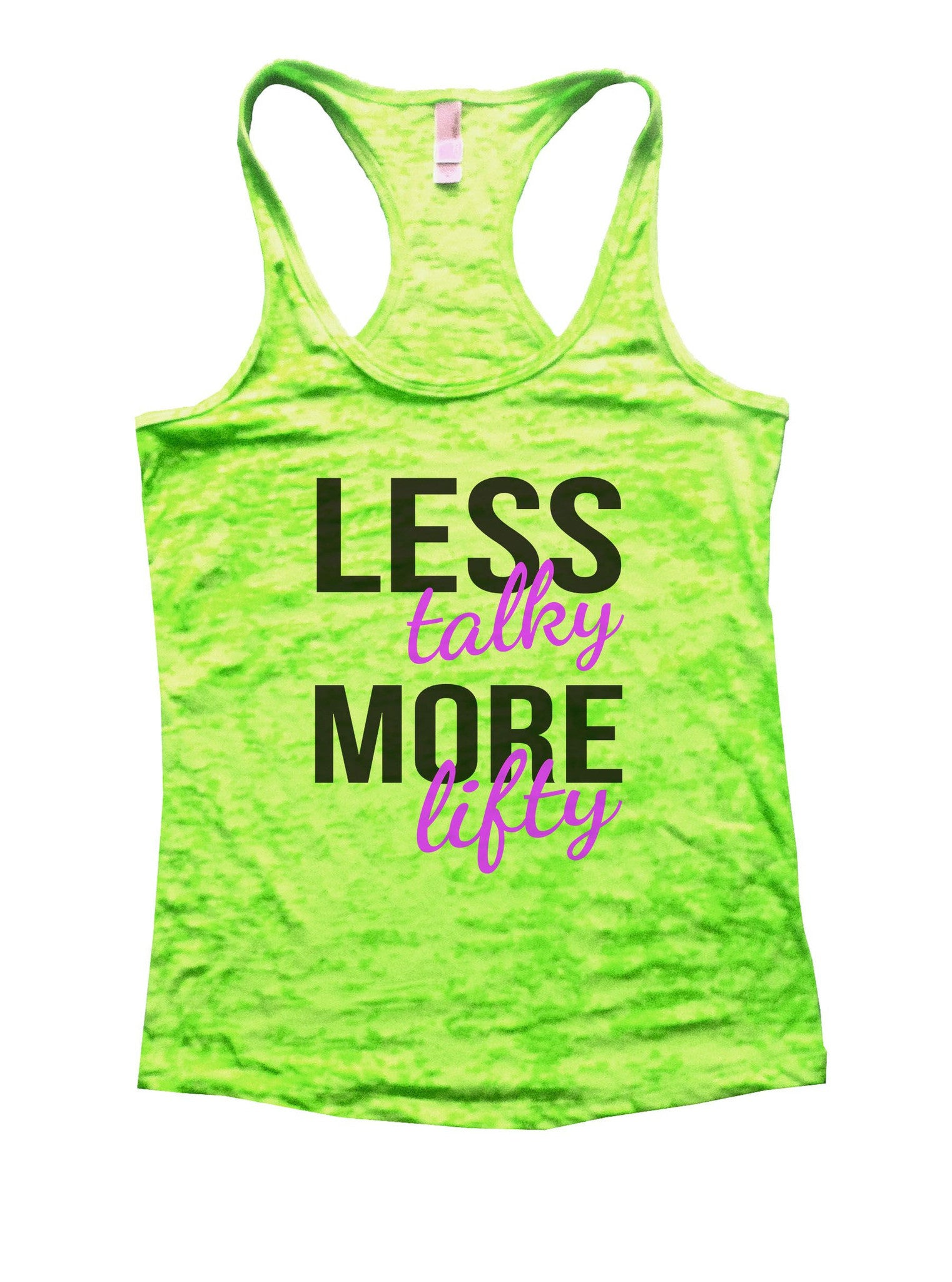 Less Talky More Lifty Burnout Tank Top By BurnoutTankTops.com - 874 - Funny Shirts Tank Tops Burnouts and Triblends  - 2