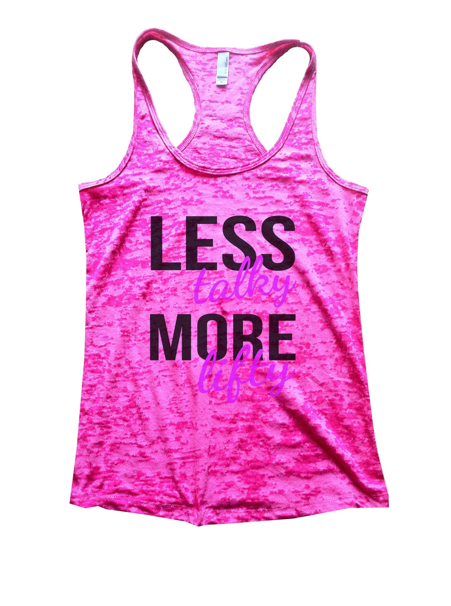 Less Talky More Lifty Burnout Tank Top By BurnoutTankTops.com - 874 - Funny Shirts Tank Tops Burnouts and Triblends  - 3