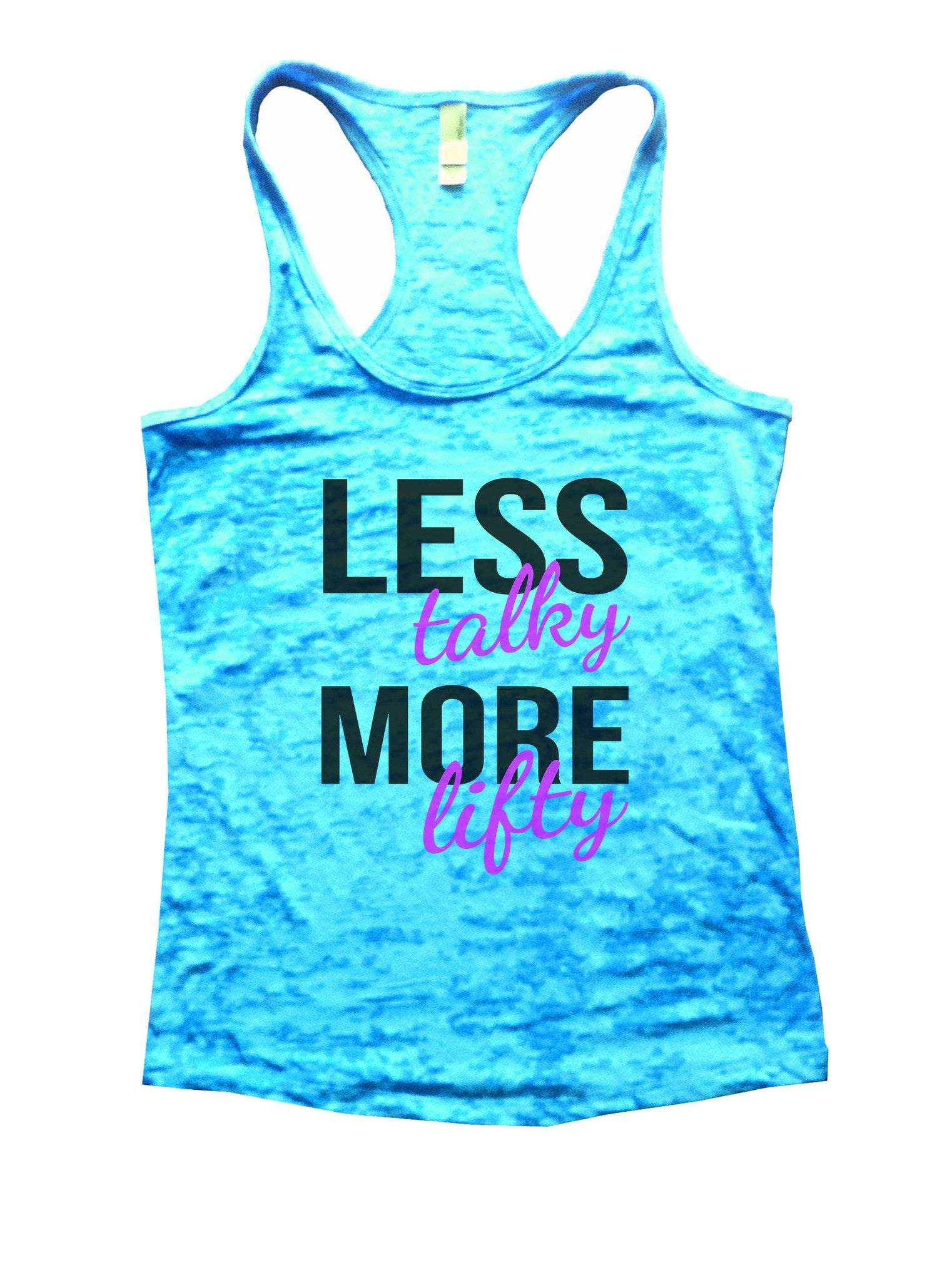 Less Talky More Lifty Burnout Tank Top By BurnoutTankTops.com - 874 - Funny Shirts Tank Tops Burnouts and Triblends  - 4
