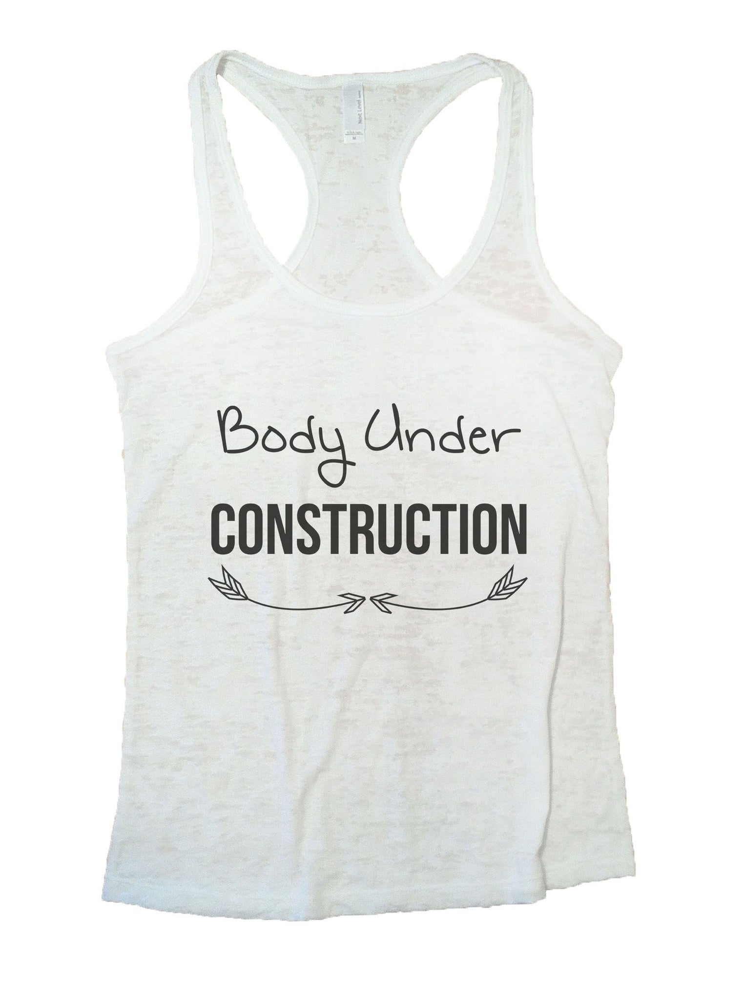 Body Under Construction Burnout Tank Top By BurnoutTankTops.com - 877 - Funny Shirts Tank Tops Burnouts and Triblends  - 6