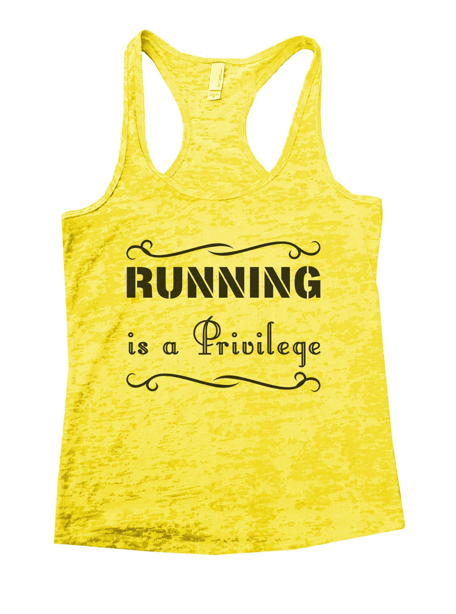 Running Is A Privilege Burnout Tank Top By BurnoutTankTops.com - 885 - Funny Shirts Tank Tops Burnouts and Triblends  - 7