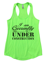 I am Currently Under Construction Womens Workout Tank Top F911 - Funny Shirts Tank Tops Burnouts and Triblends  - 2