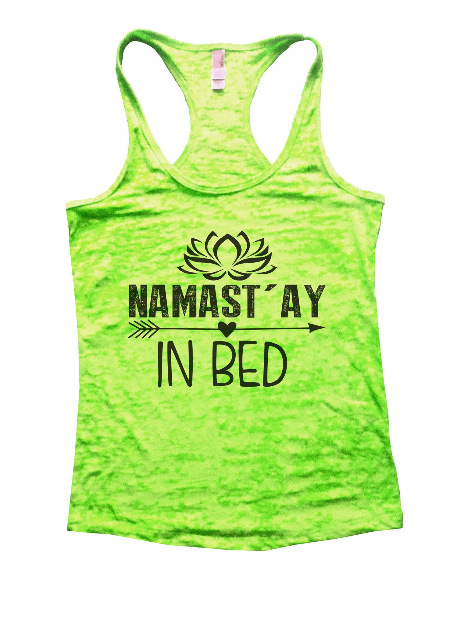 Namastay In Bed Burnout Tank Top By BurnoutTankTops.com - 915 - Funny Shirts Tank Tops Burnouts and Triblends  - 3