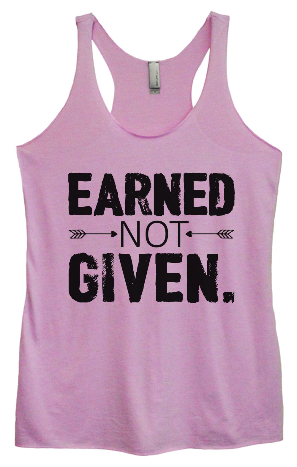 Womens Fashion Triblend Tank Top - Earned Not Given - Tri-918 - Funny Shirts Tank Tops Burnouts and Triblends  - 3