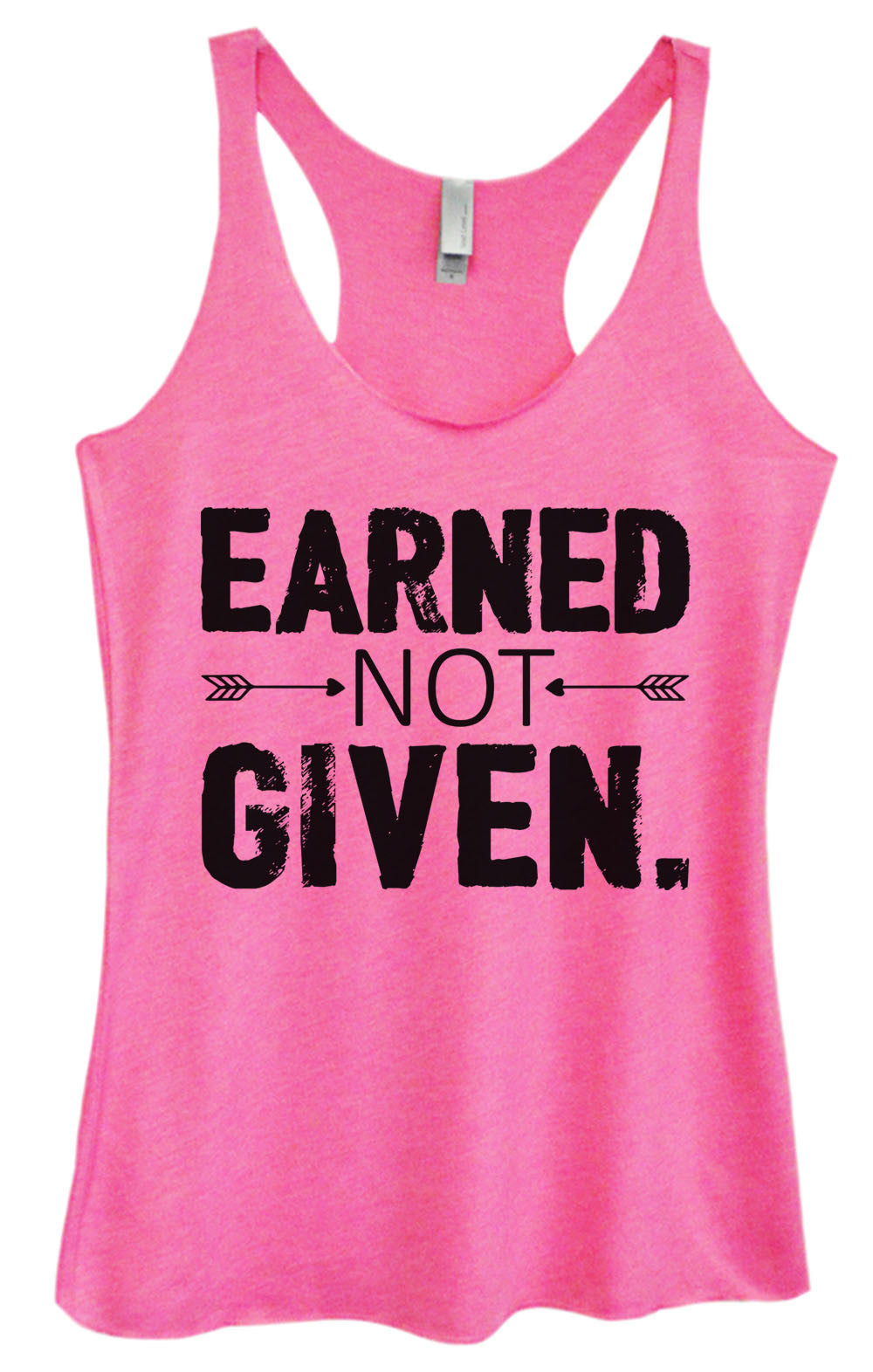 Womens Fashion Triblend Tank Top - Earned Not Given - Tri-918 - Funny Shirts Tank Tops Burnouts and Triblends  - 4