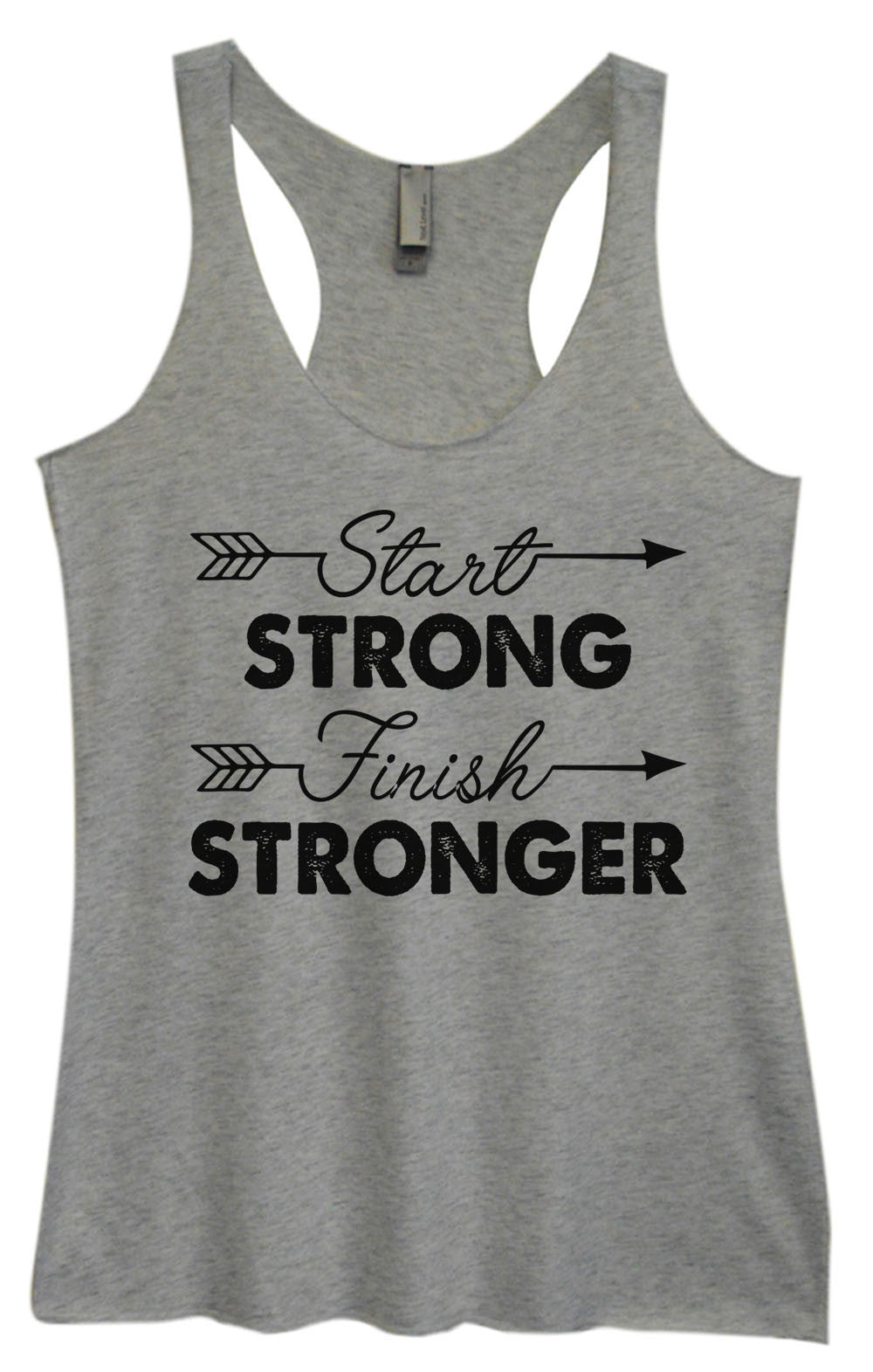 Womens Fashion Triblend Tank Top - Start Strong Finish Stronger - Tri-921 - Funny Shirts Tank Tops Burnouts and Triblends  - 2